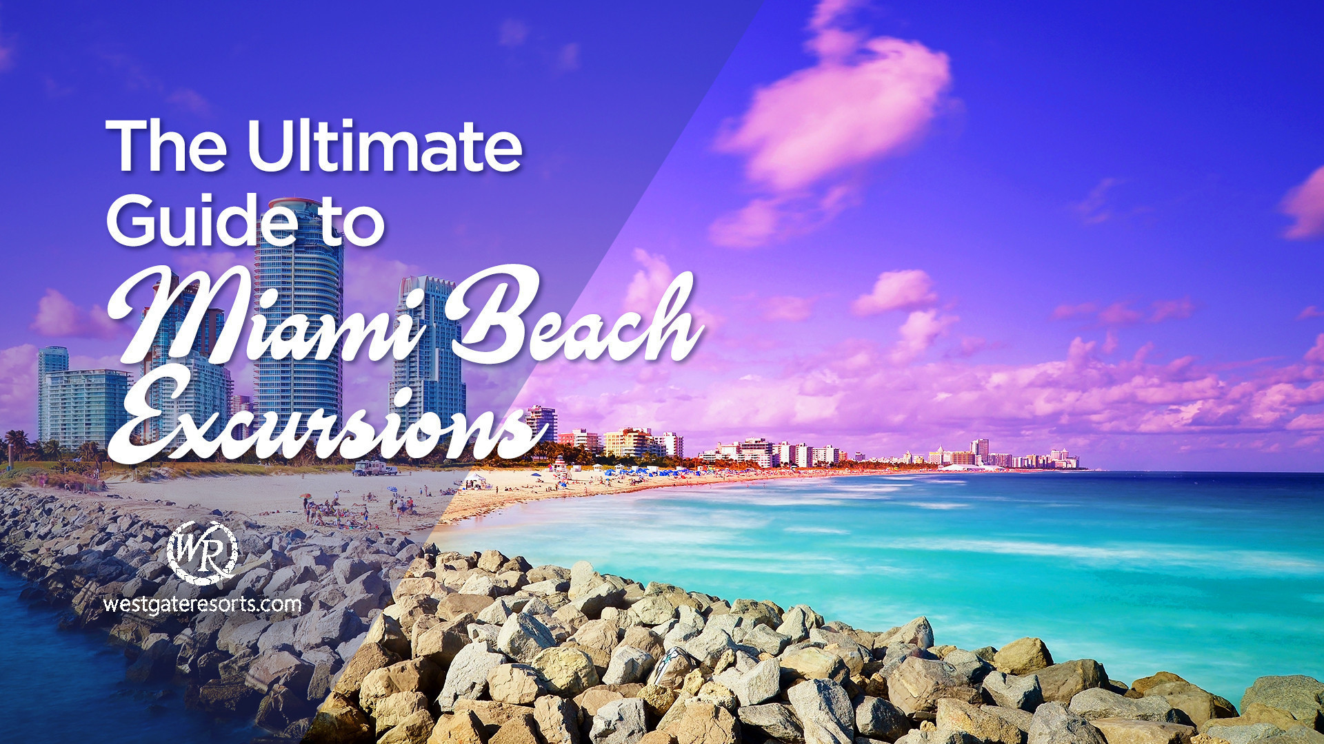 Guide to Miami Beach Excursions | Things to Do in Miami | Westgate Resorts