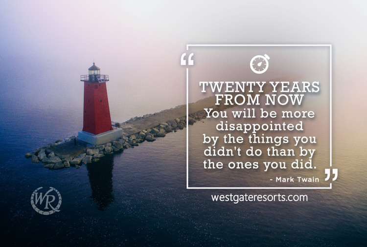 Twenty Years From Now You Will Be More Disappointed by the Things You Didn't Do Than by the Ones You Did Do | Mark Twain | Motivational Travel Quotes