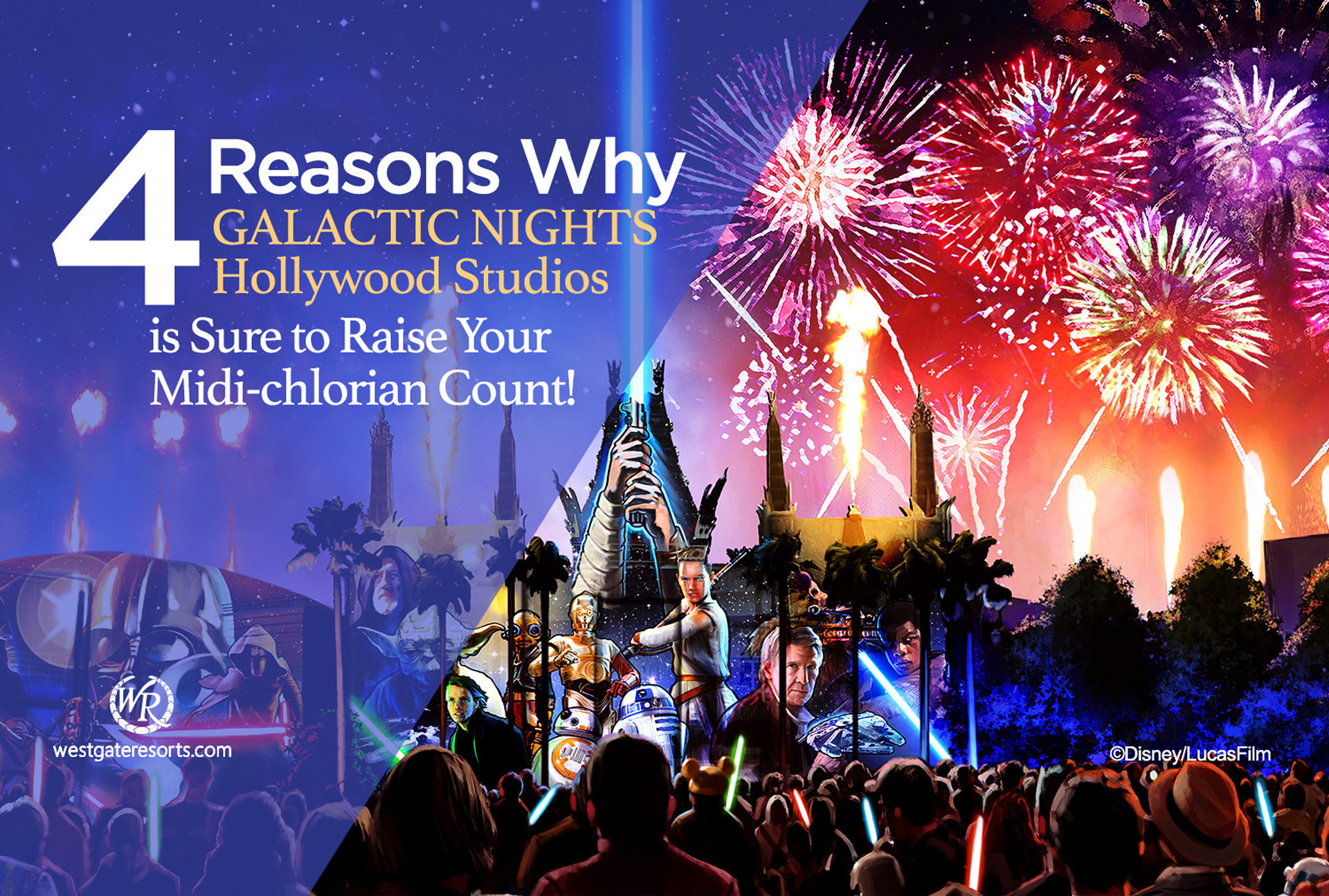 Galactic Nights Hollywood Studios | Disney Star Wars Events | Westgate Resorts