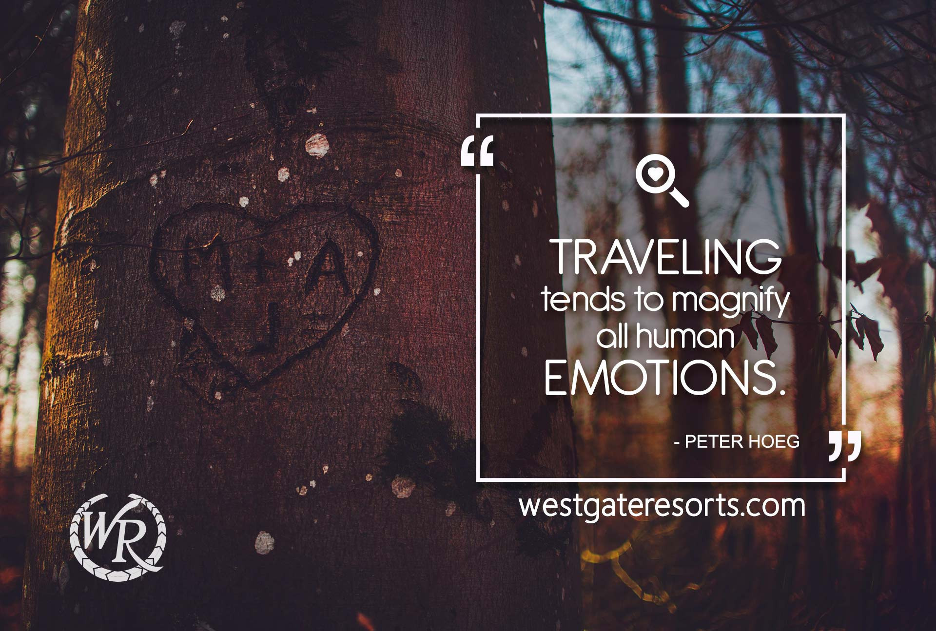 Traveling tends to magnify all human emotions. | Travel Motivation Quotes | Inspiring Sayings