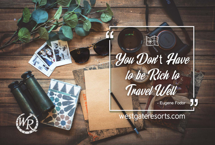 You Don't Have to Be Rich to Travel Well | Eugene Fodor | Motivational Travel Quotes