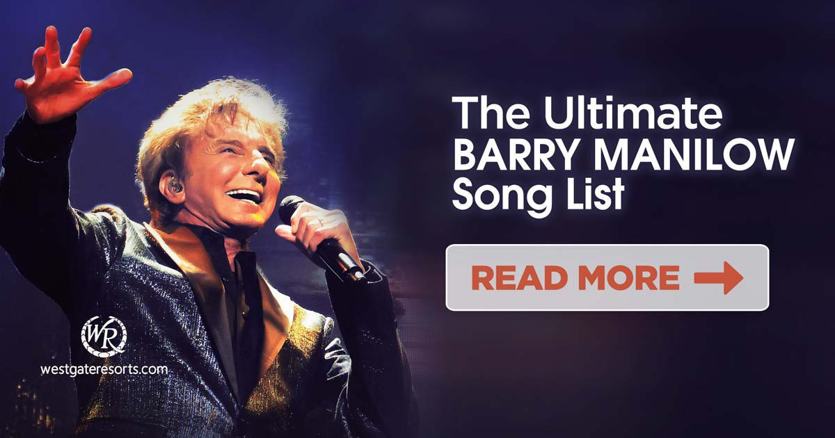 The Ultimate Barry Manilow Song List | Barry Manilow Songs