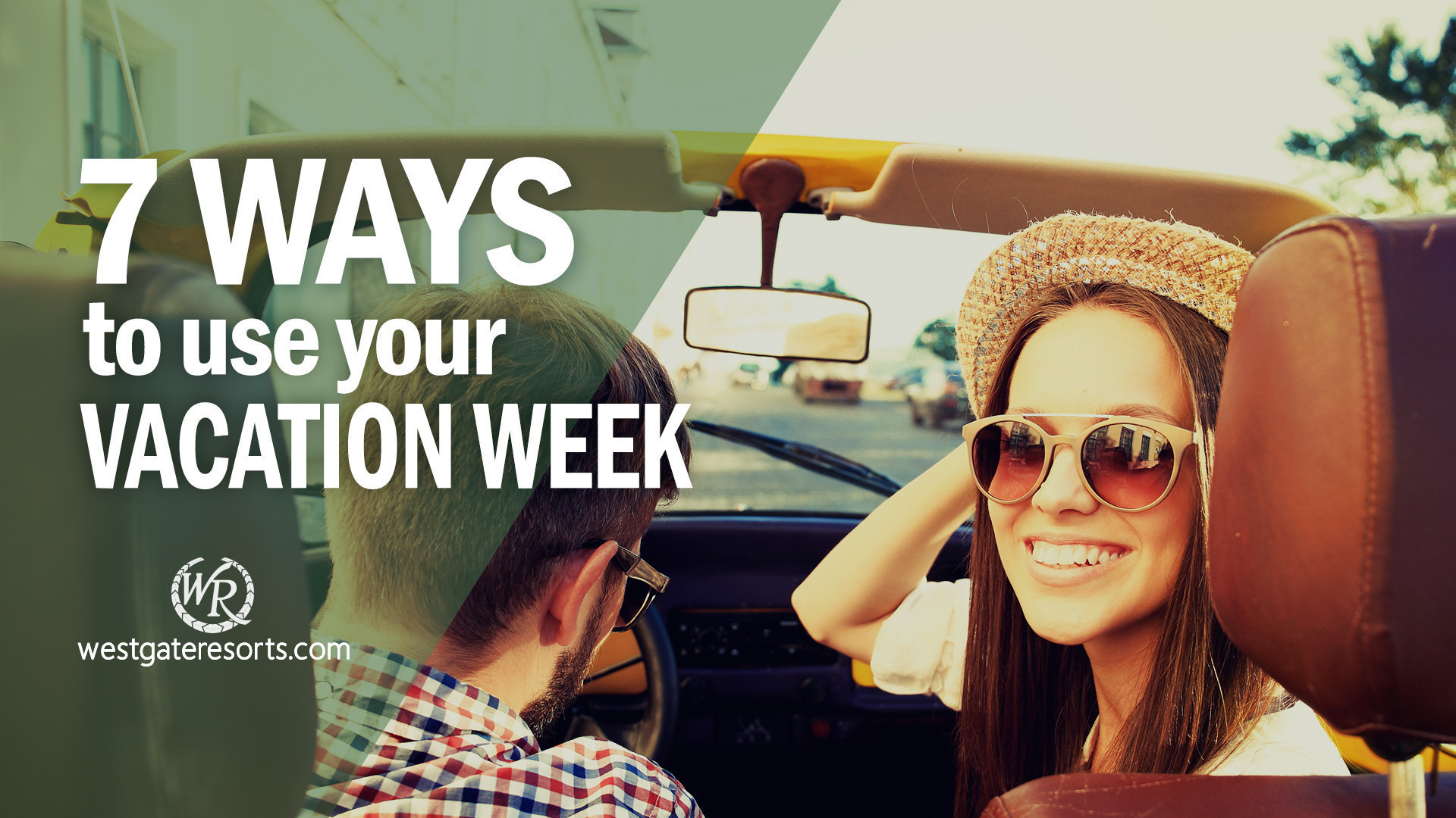 7 Ways to Use Your Vacation Week You Never Knew | Westgate Vacation Ownership | Westgate Timeshare