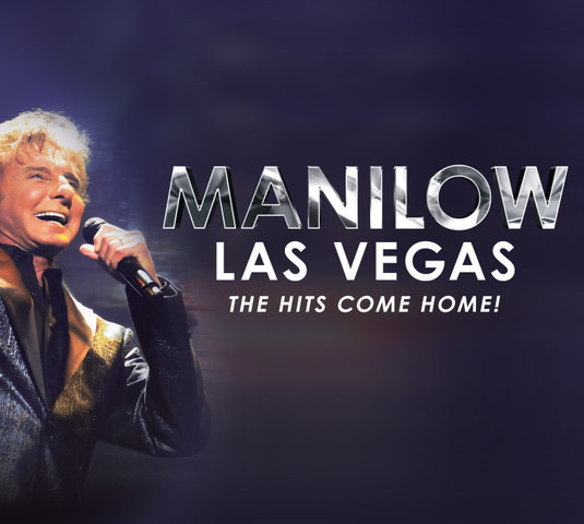 Manilow Las Vegas The Hits Come Home | Westgate Las Vegas Resort & Casino