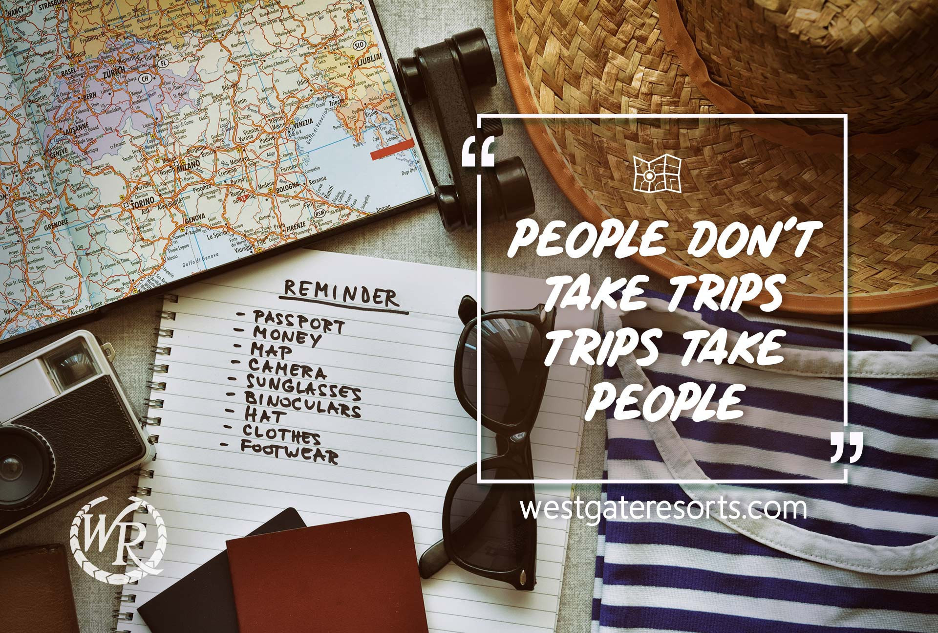 People don't take trips, trips take people. | Travel Motivation Quotes | Inspiring Sayings