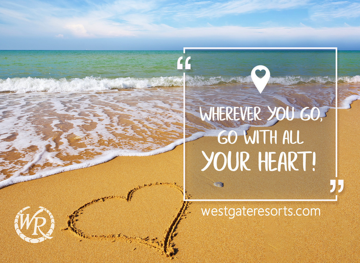 Wherever you go, go with all your heart! | Motivational