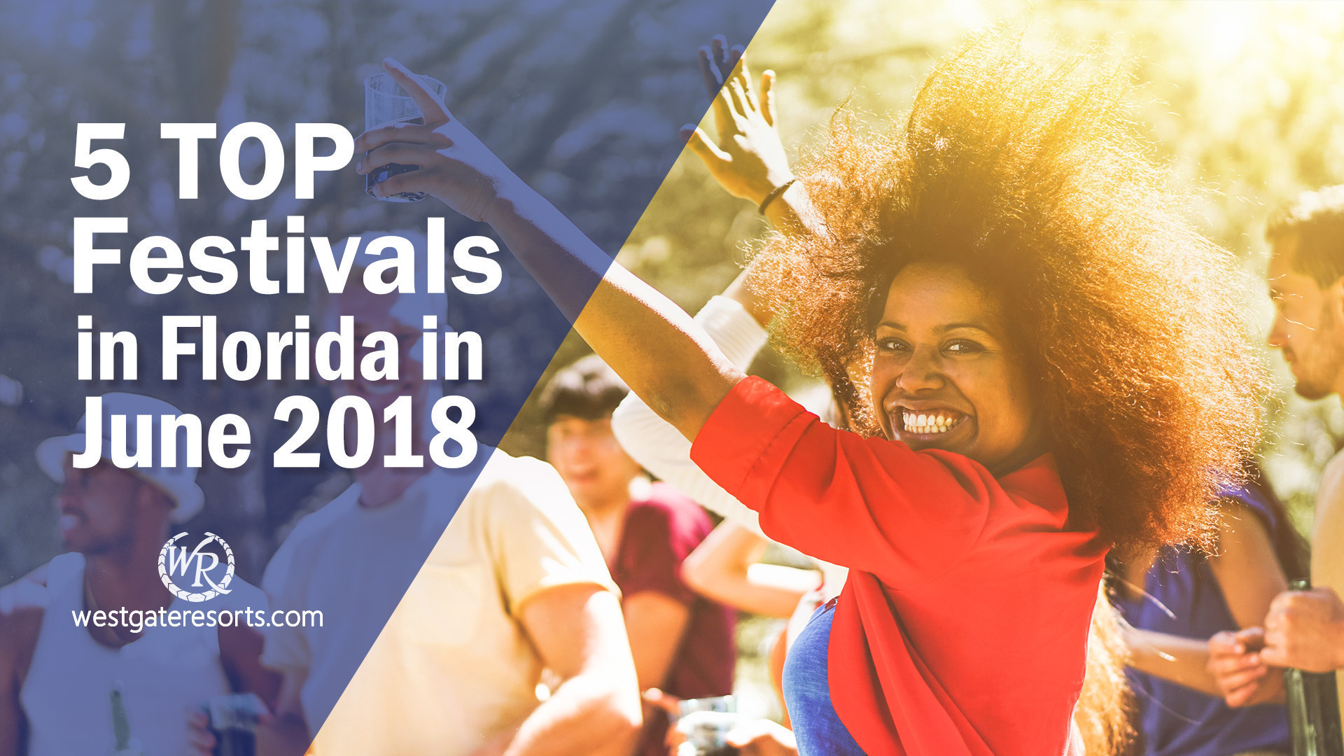 5 Top Festivals in Florida in June of 2018 | Florida Festivals | Westgate Resorts