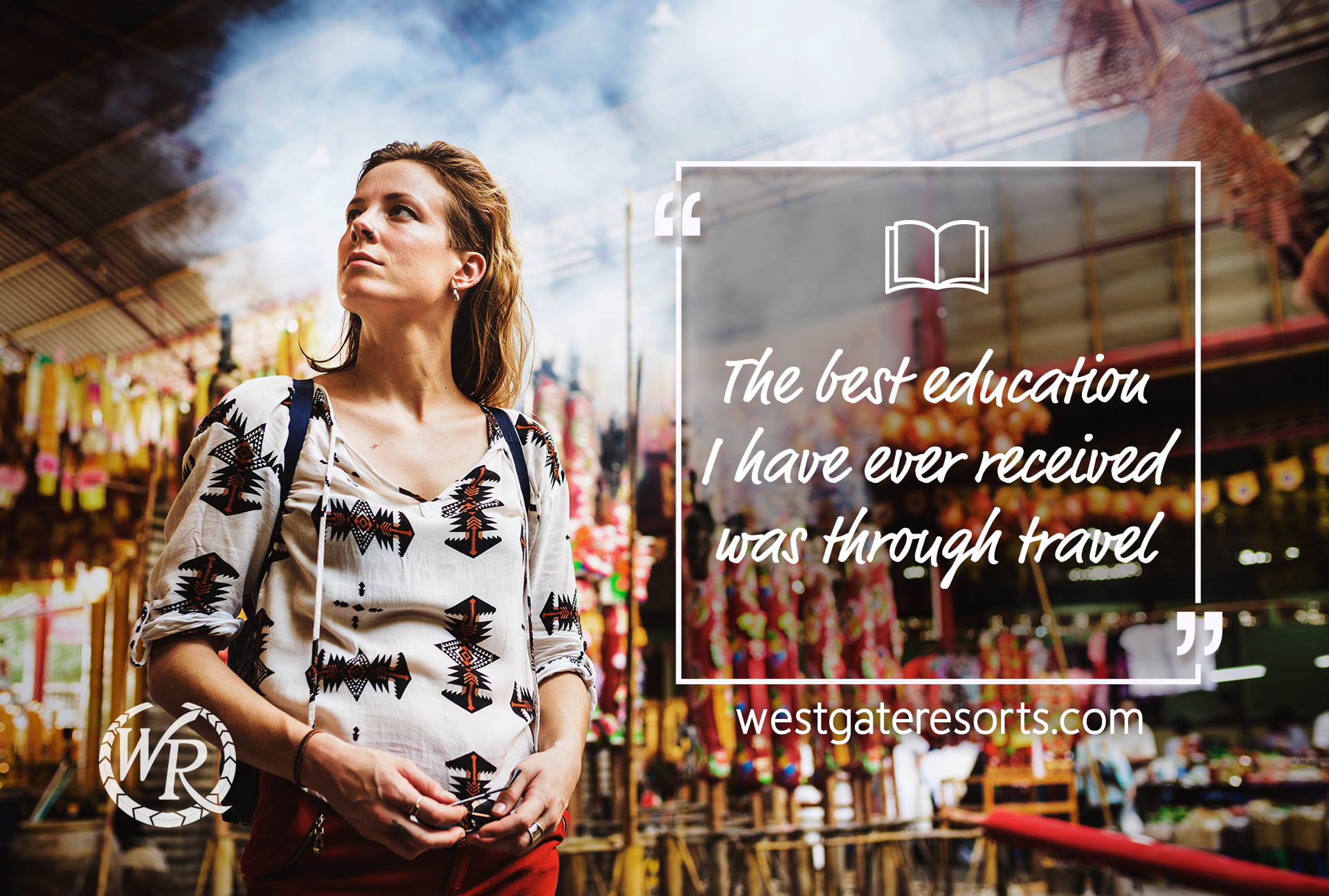 The best education I have ever received was through travel | Travel Motivation Quotes | Inspirational Travel Sayings