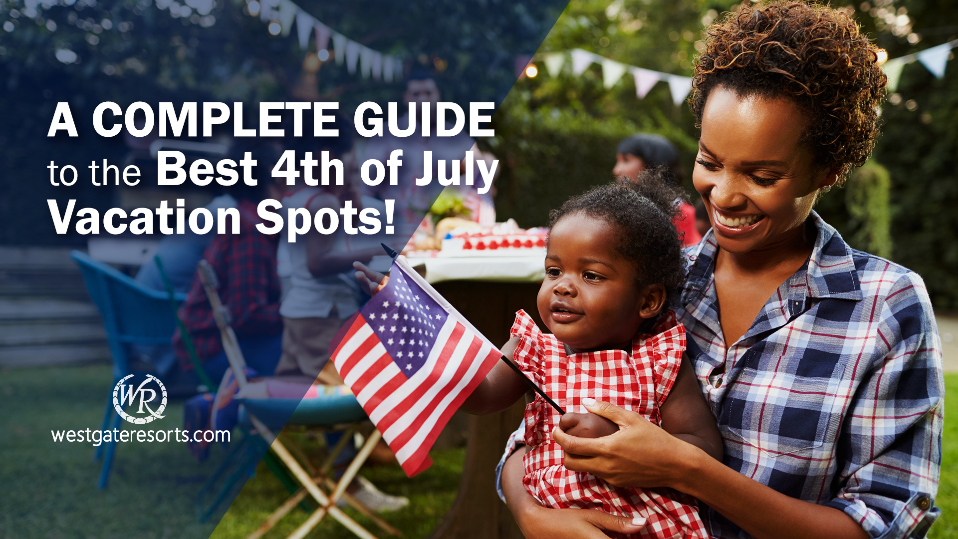 Best 4th of July Vacation Spots | 4th of July Vacation Ideas | Westgate Resorts