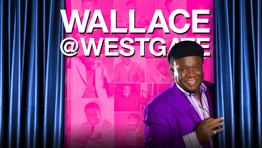 George Wallace Returns to Las Vegas | Westgate Las Vegas Resort & Casino