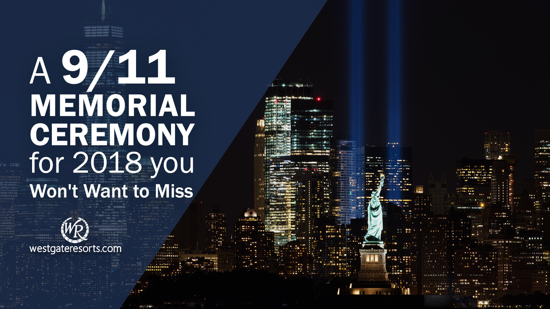 A 9/11 Memorial Ceremony for 2018 You Won't Want to Miss | Westgate Branson Woods