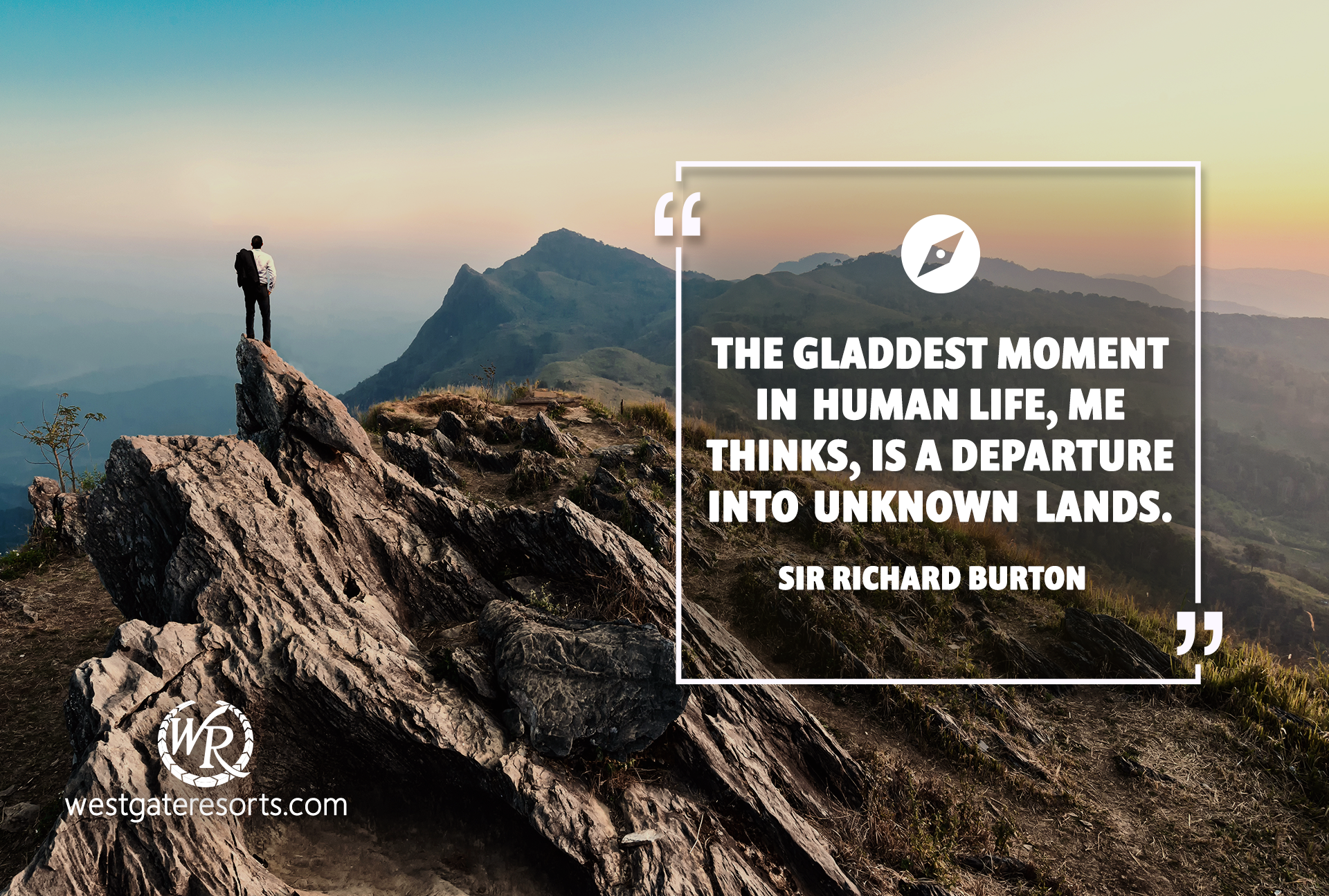 The gladdest moment in human life, me thinks, is a departure into unknown lands | Sir Richard Burton | Travel Motivational Quotes