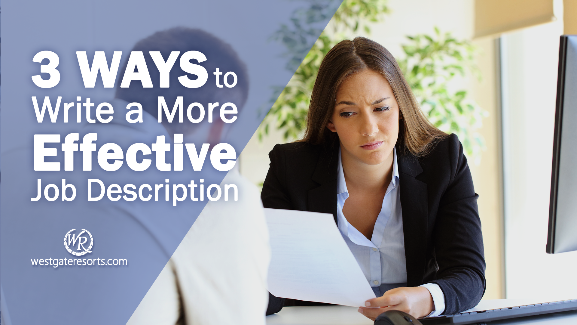 3 Ways to Write a More Effective Job Description | Job Descriptions For Hotels | Westgate Careers