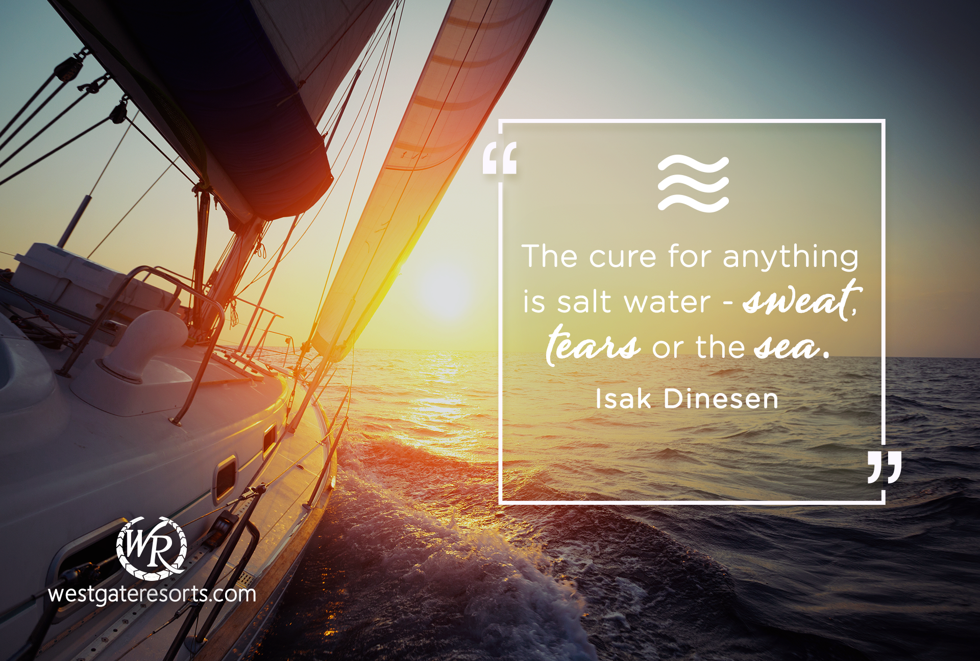 The cure for anything is salt water - sweat, tears or the sea | Isak Dinesen | Travel Motivational Quotes