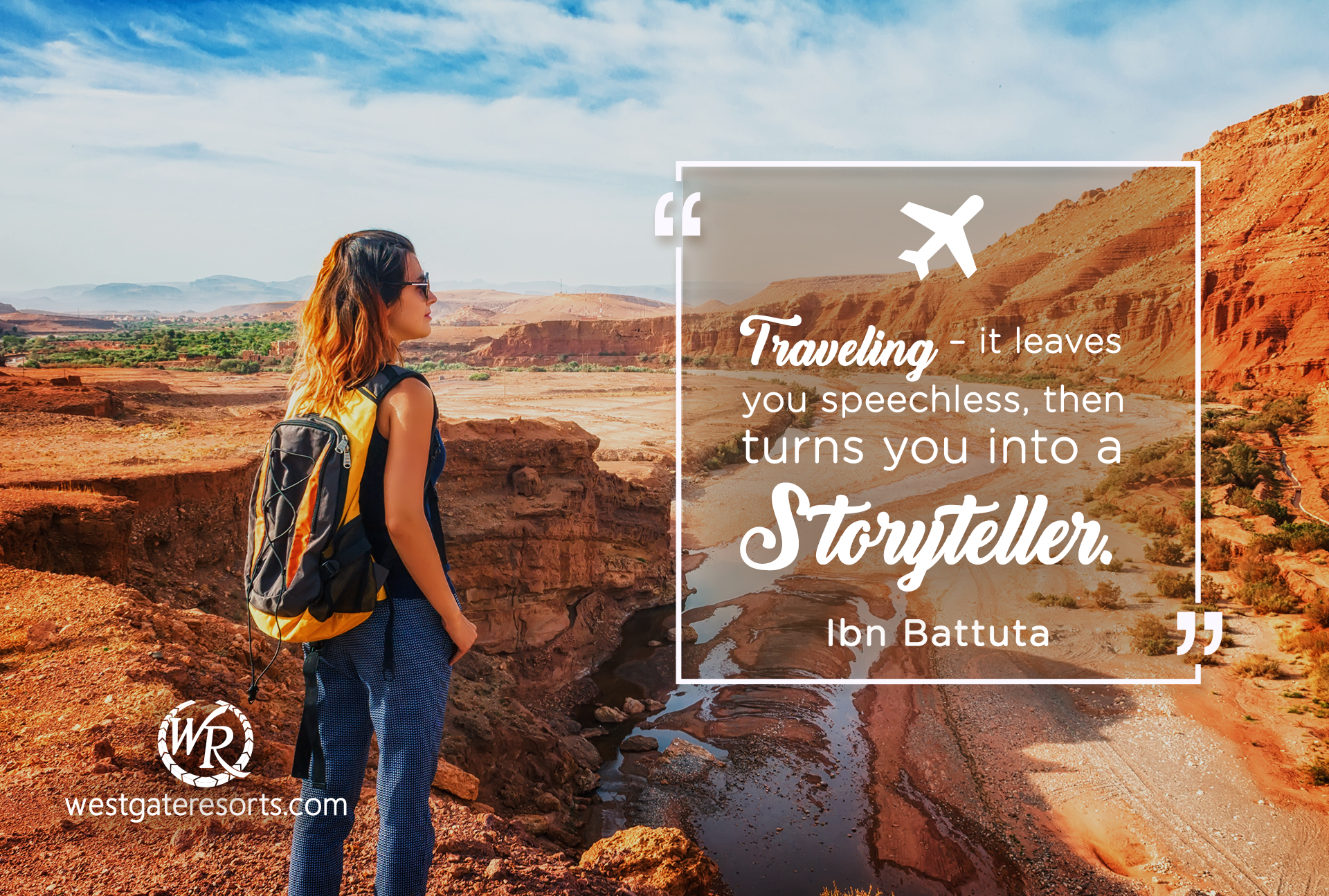 Traveling – it leaves you speechless, then turns you into a storyteller | Ibn Battut | Travel Motivational Quotes