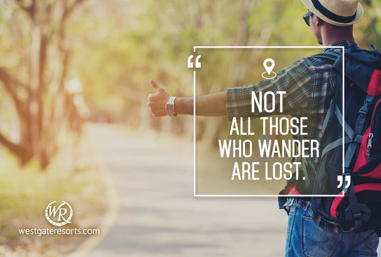 Not All Those Who Wander Are Lost | J.R.R. Tolkien | Motivational Travel Quotes