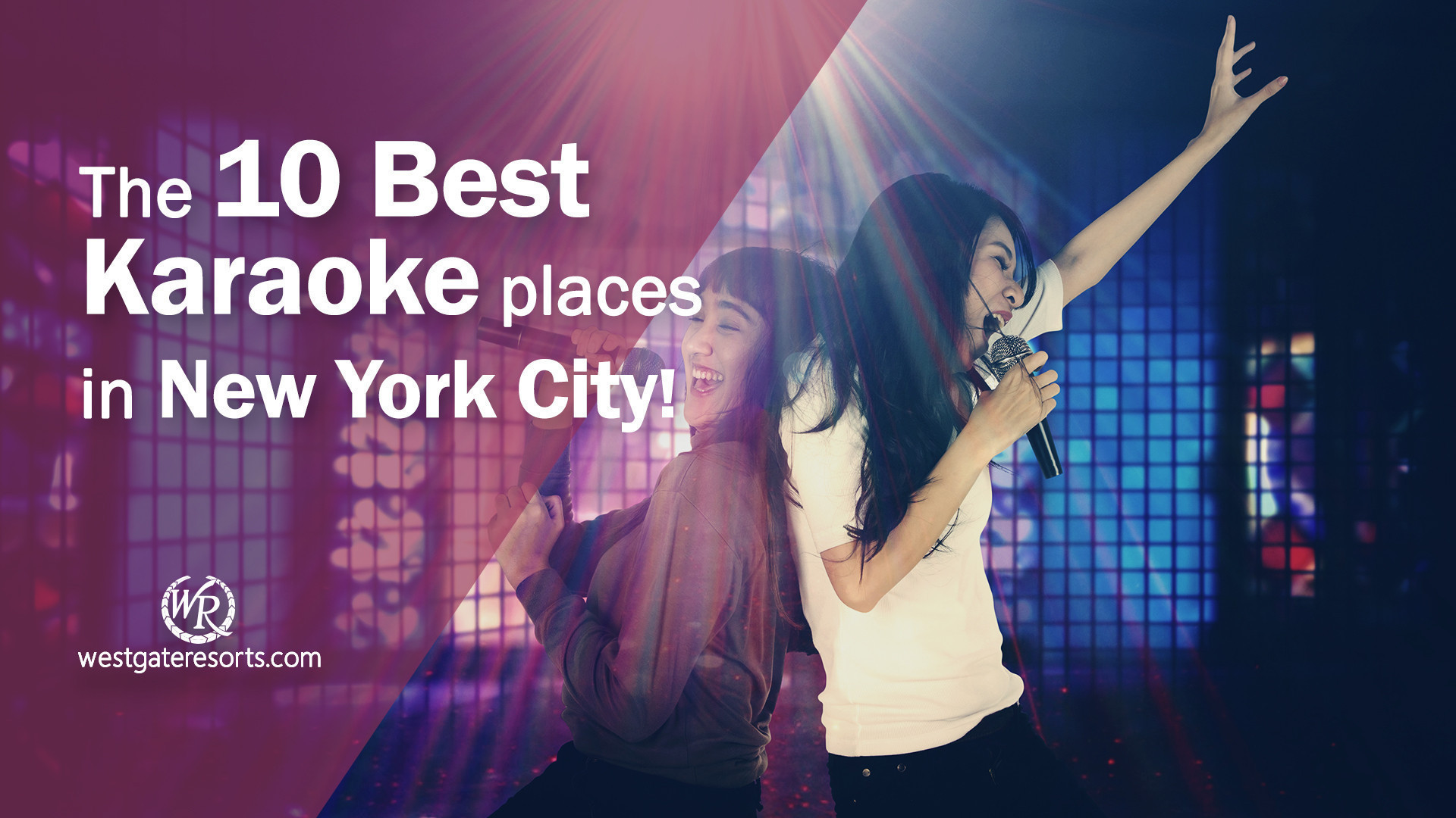 The 10 Best Karaoke Places in NYC! | Karaoke Lounges New York | Westgate Resorts
