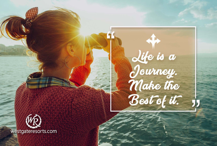 Life is a Journey. Make the Best of It. | Motivational Travel Quotes