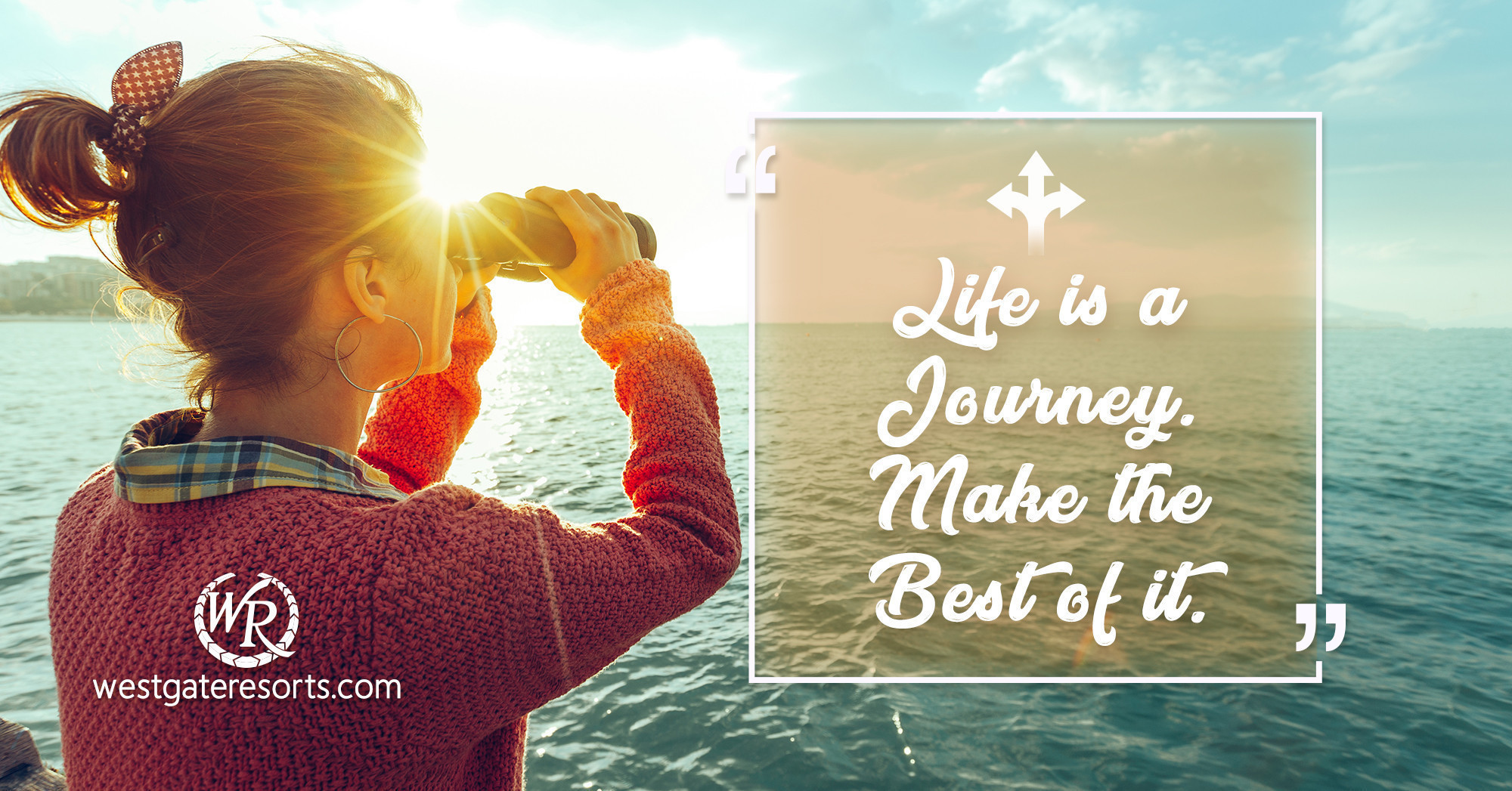 Life is a Journey. Make the Best of It. | Travel Motivational Quotes