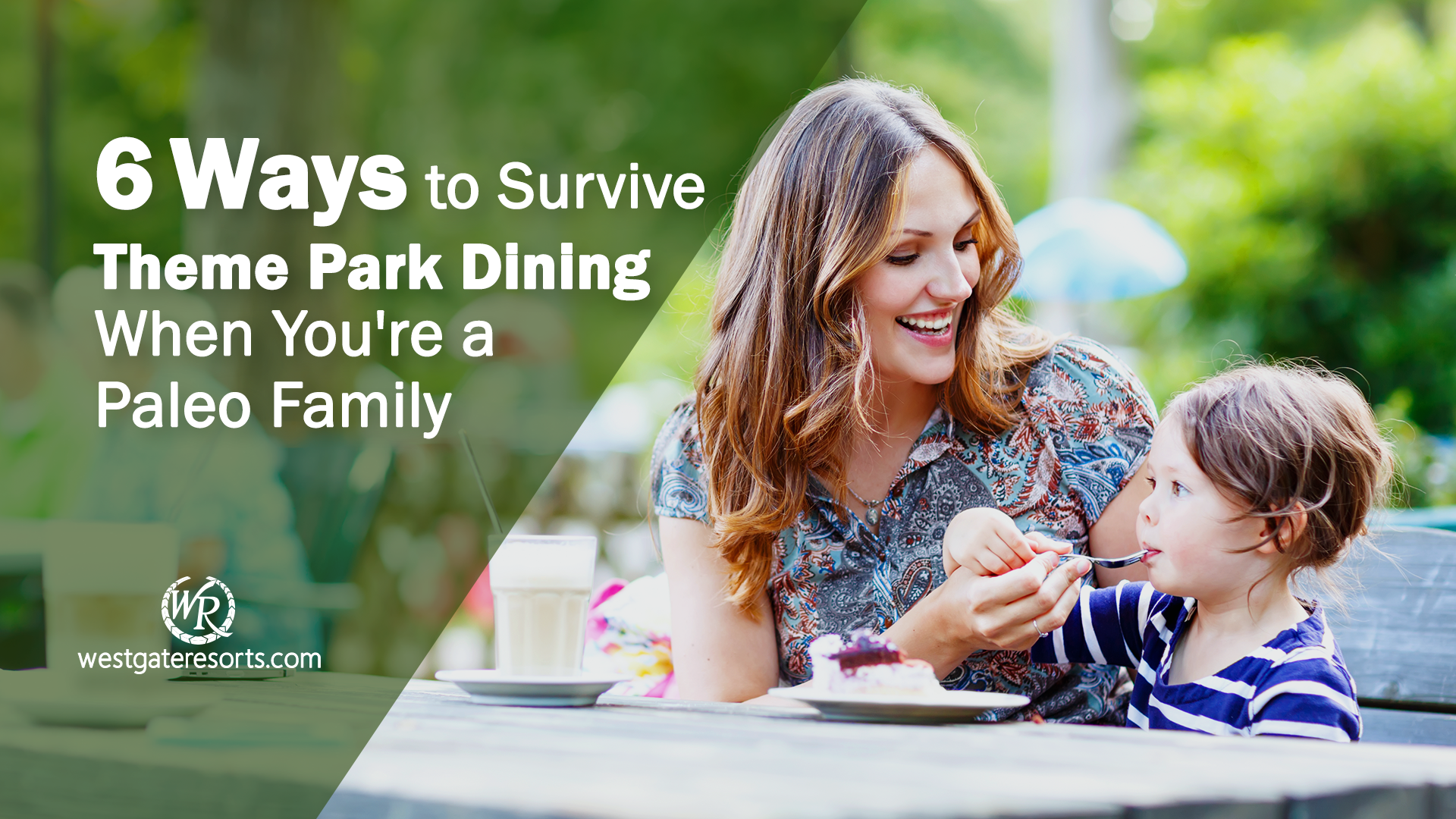 6 Ways to Survive Theme Park Dining When You're a Paleo Family | Traveling Paleo | Westgate Resorts