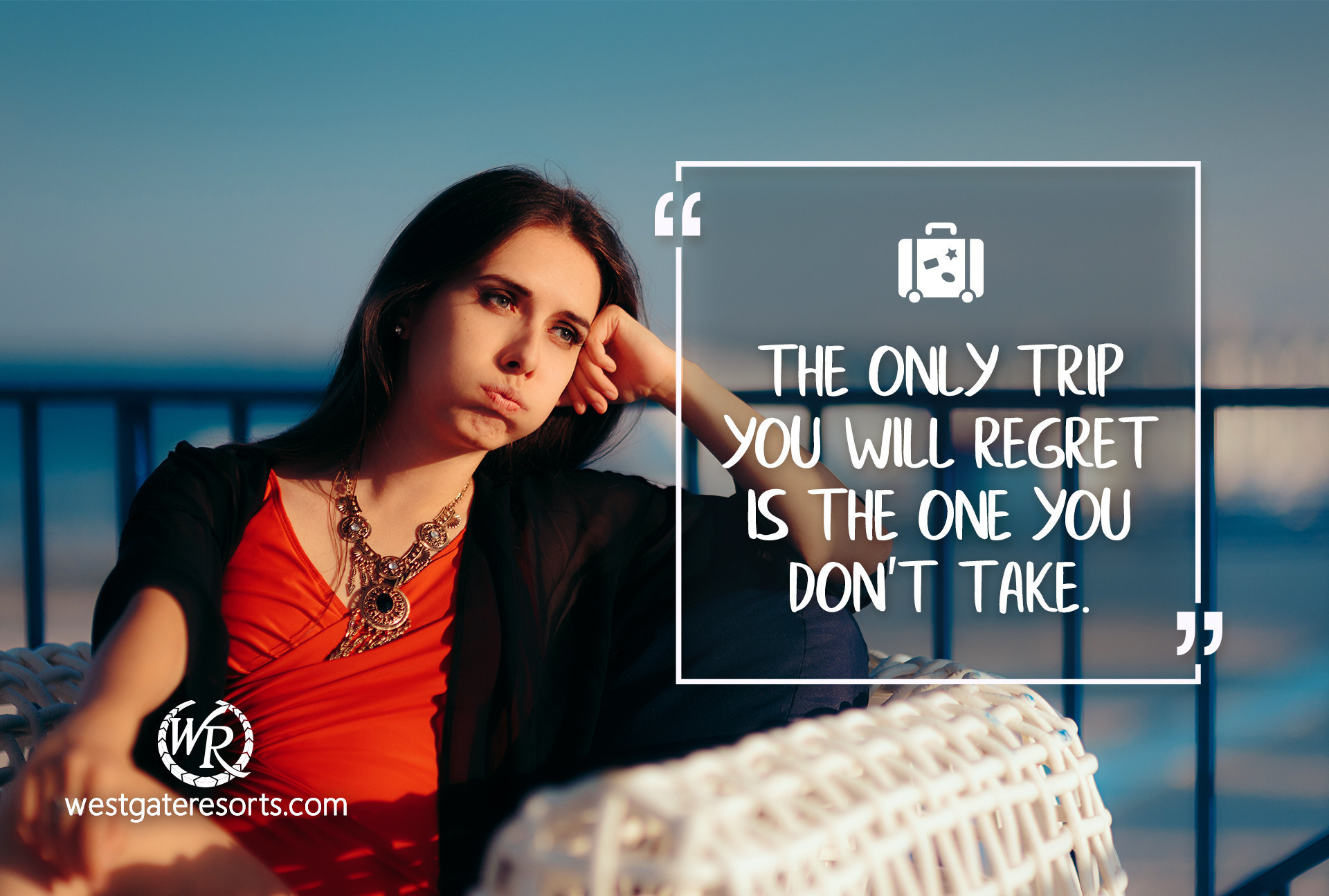 The Only Trip You Will Regret is The One You Don't Take. | Travel Motivational Quotes | Quotes About Travel