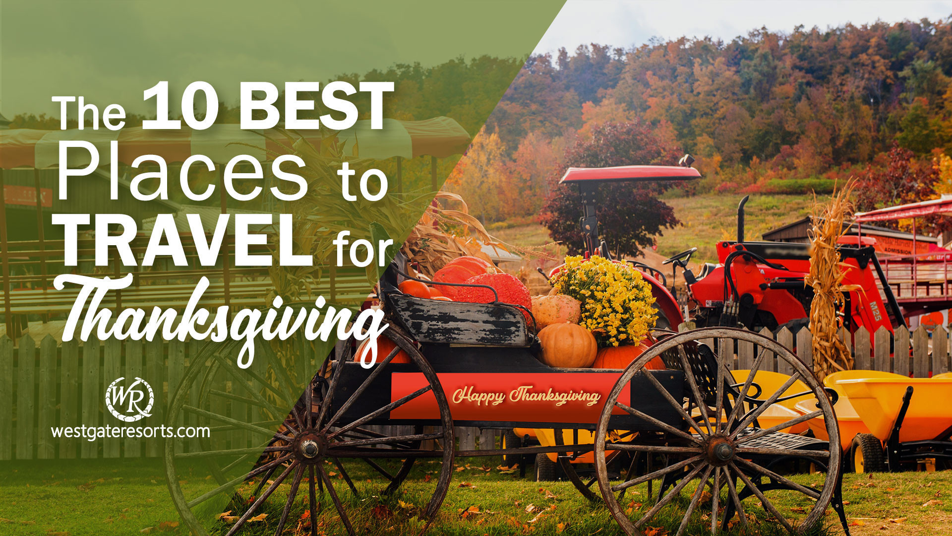 The 10 Best Places to Travel for Thanksgiving | Thanksgiving Travel Ideas | Westgate Resorts
