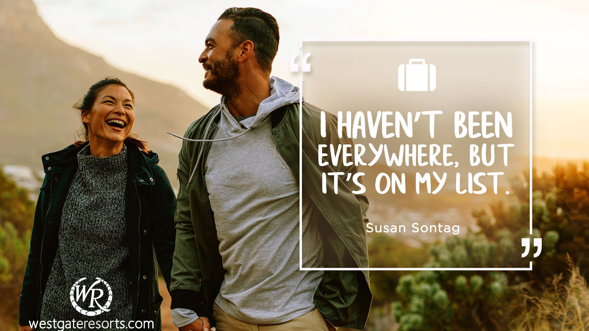 I Haven't Been Everywhere, But It's On My List | Susan Sontag | Motivational Travel Quotes