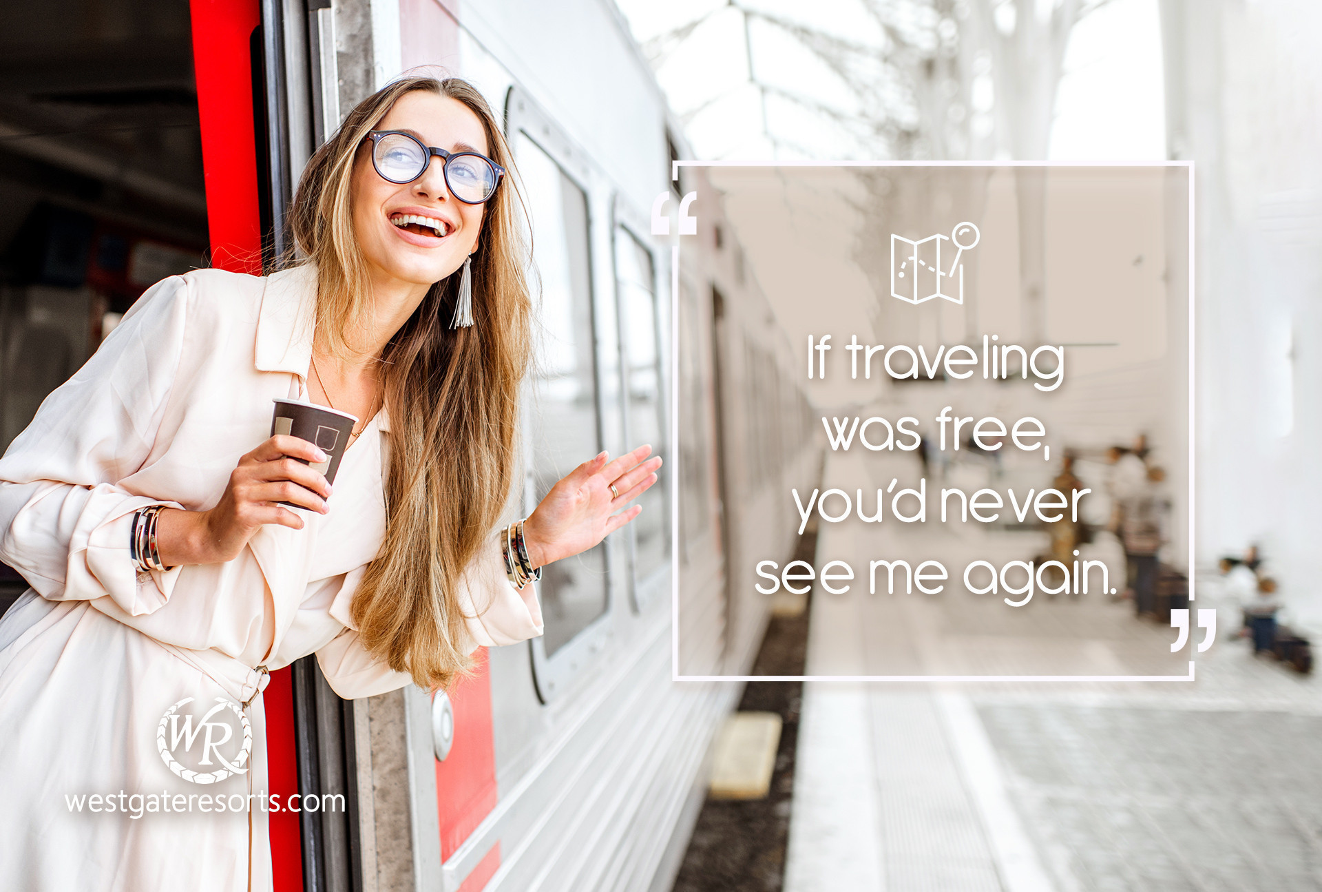 If Traveling Was Free, You'd Never See Me Again. | Travel Motivational Quotes | Quotes About Travel