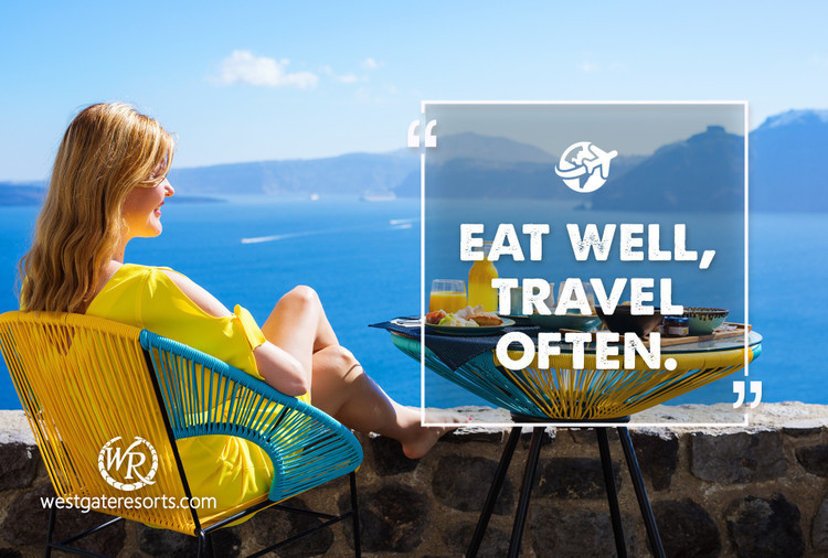 Eat Well, Travel Often | Motivational Travel Quotes