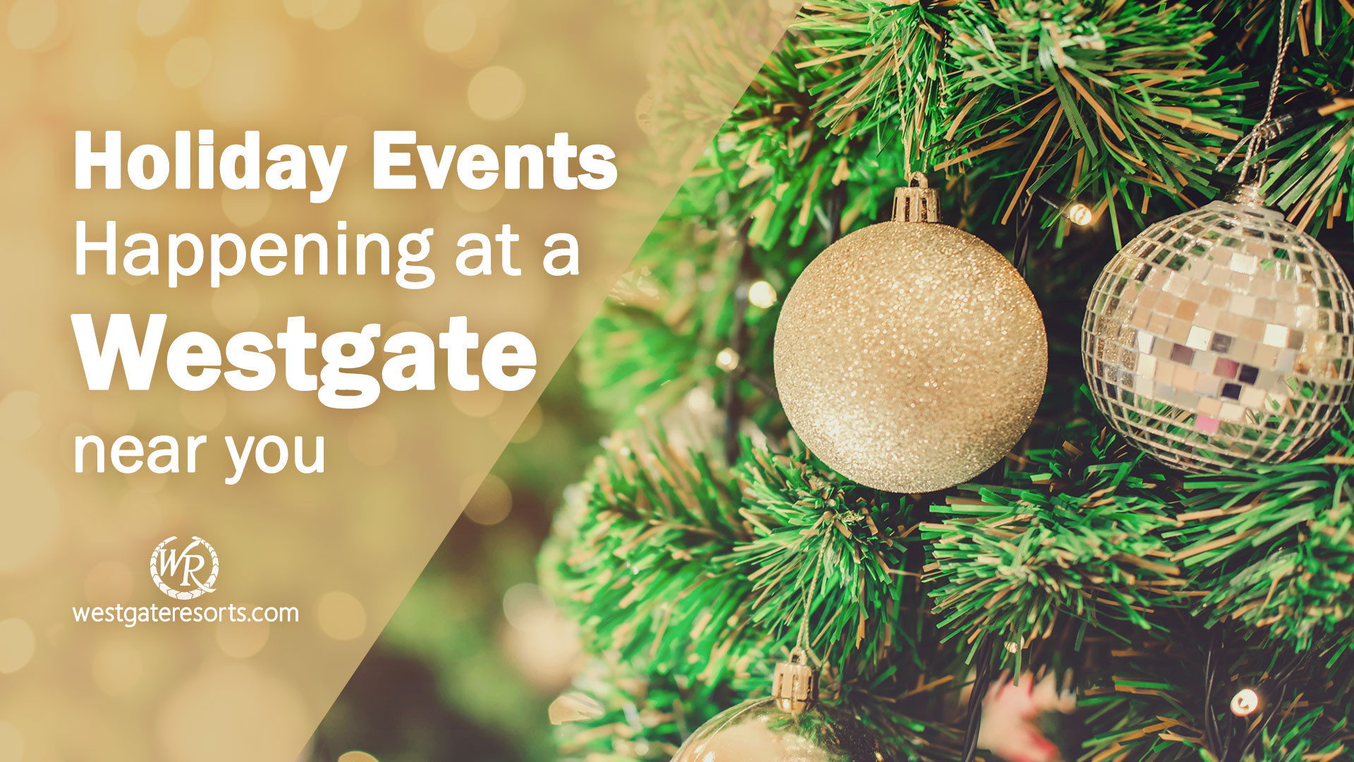 Holiday Events Happening at a Westgate Near You | Holiday Events While Traveling