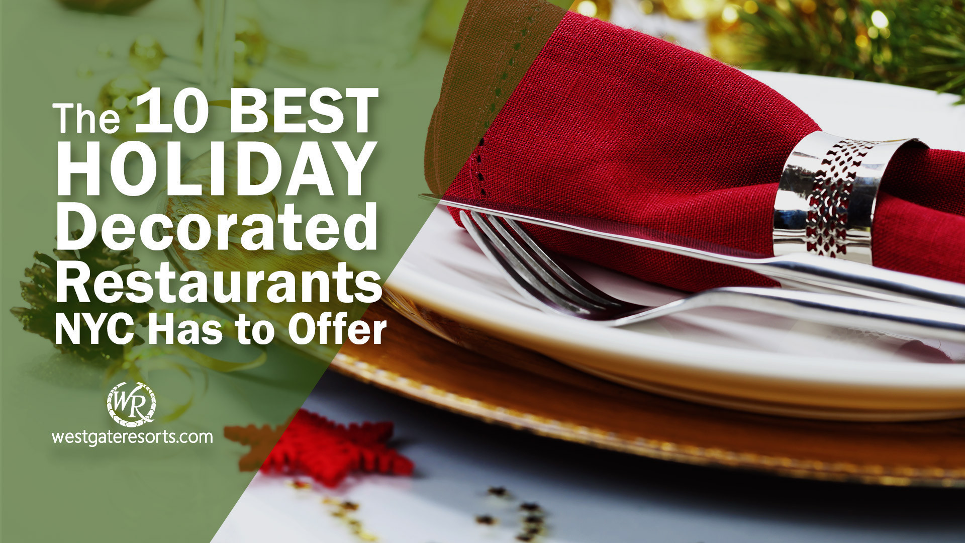 The 10 Best Christmas Decorated Restaurants NYC Has to Offer | Westgate New York City