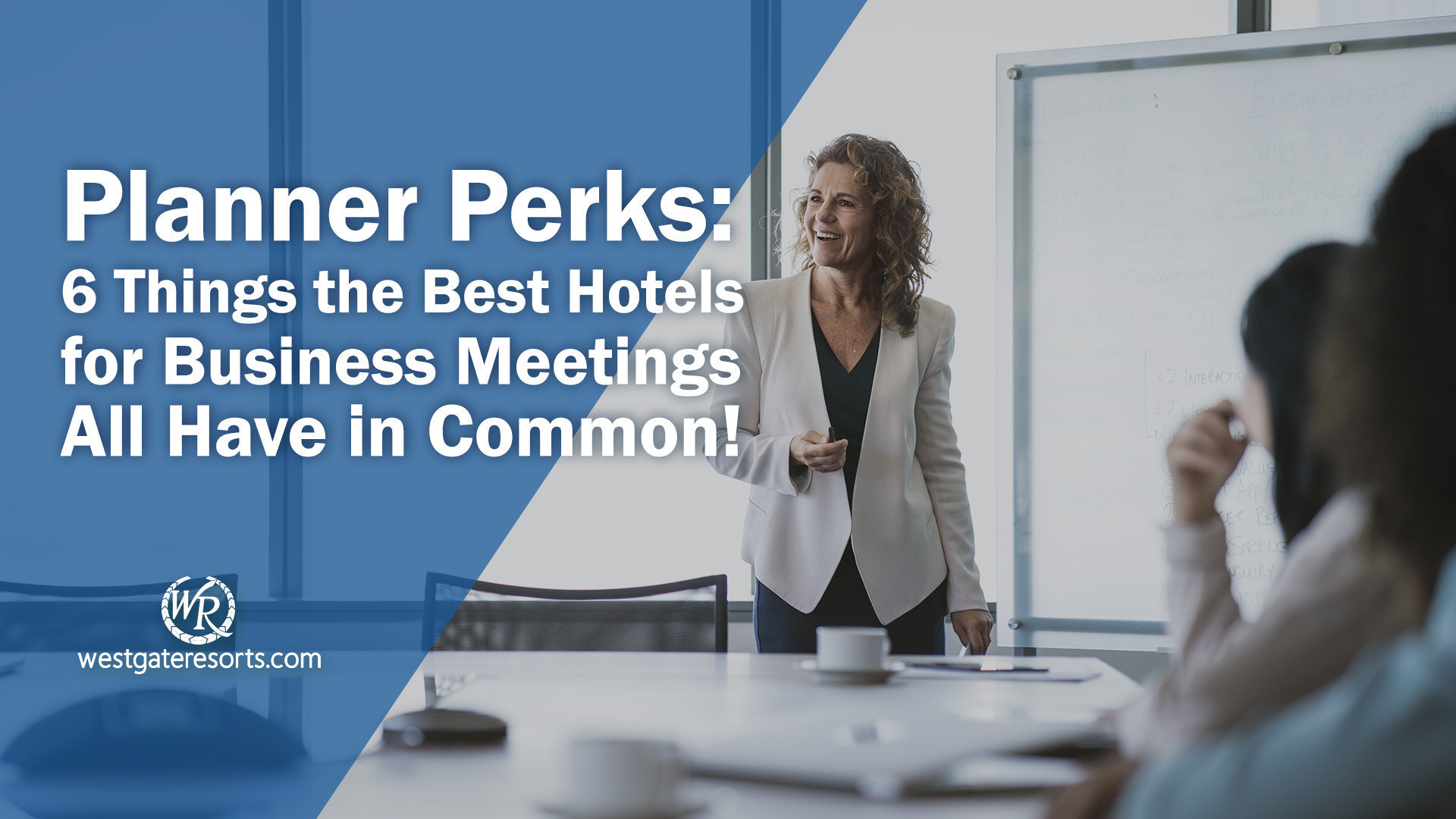 Planner Perks: 6 Things the Best Hotels for Business Meetings All Have in Common! | Westgate Groups & Business Meetings