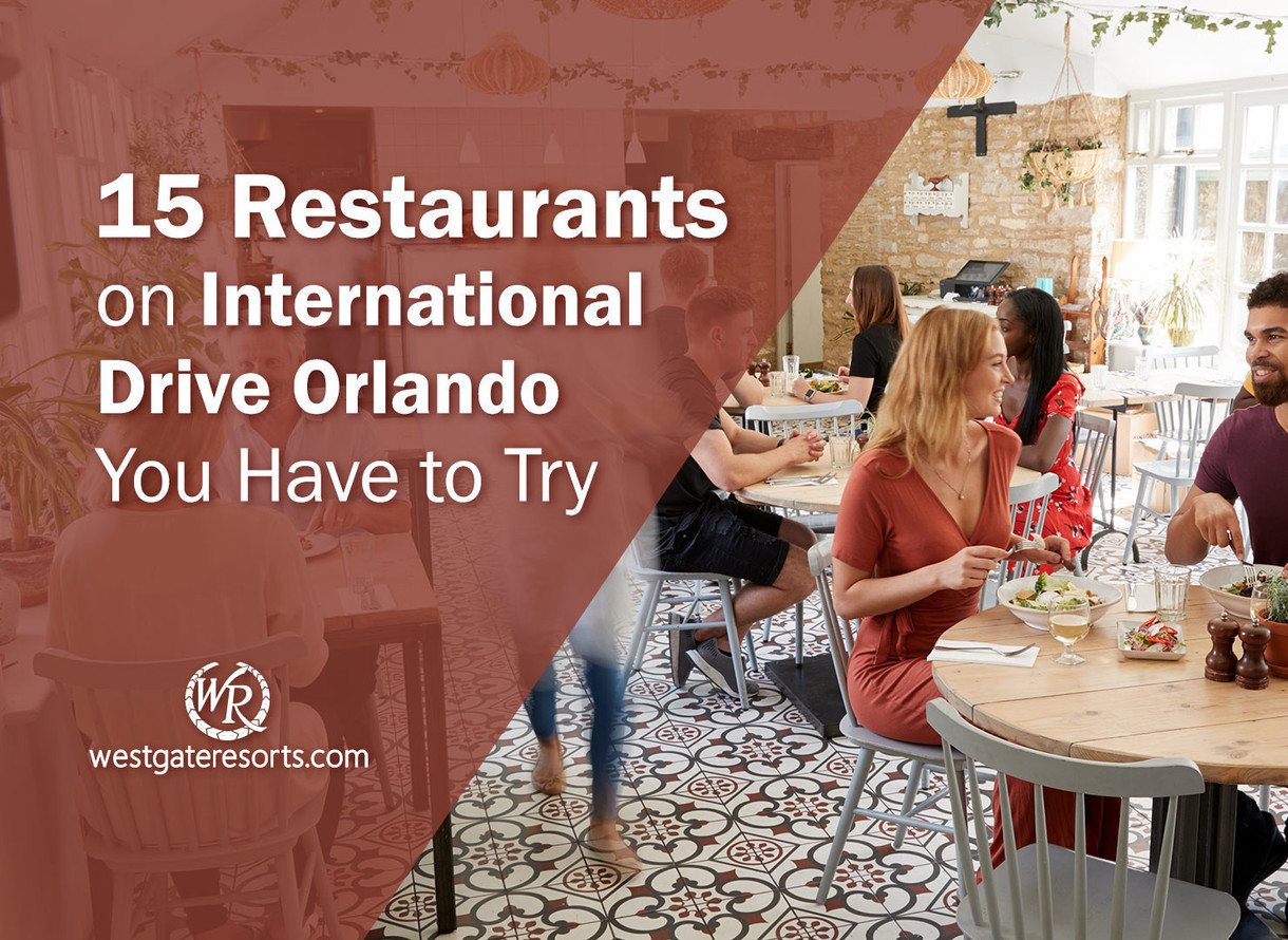 15 Restaurants On International Drive Orlando You Have To