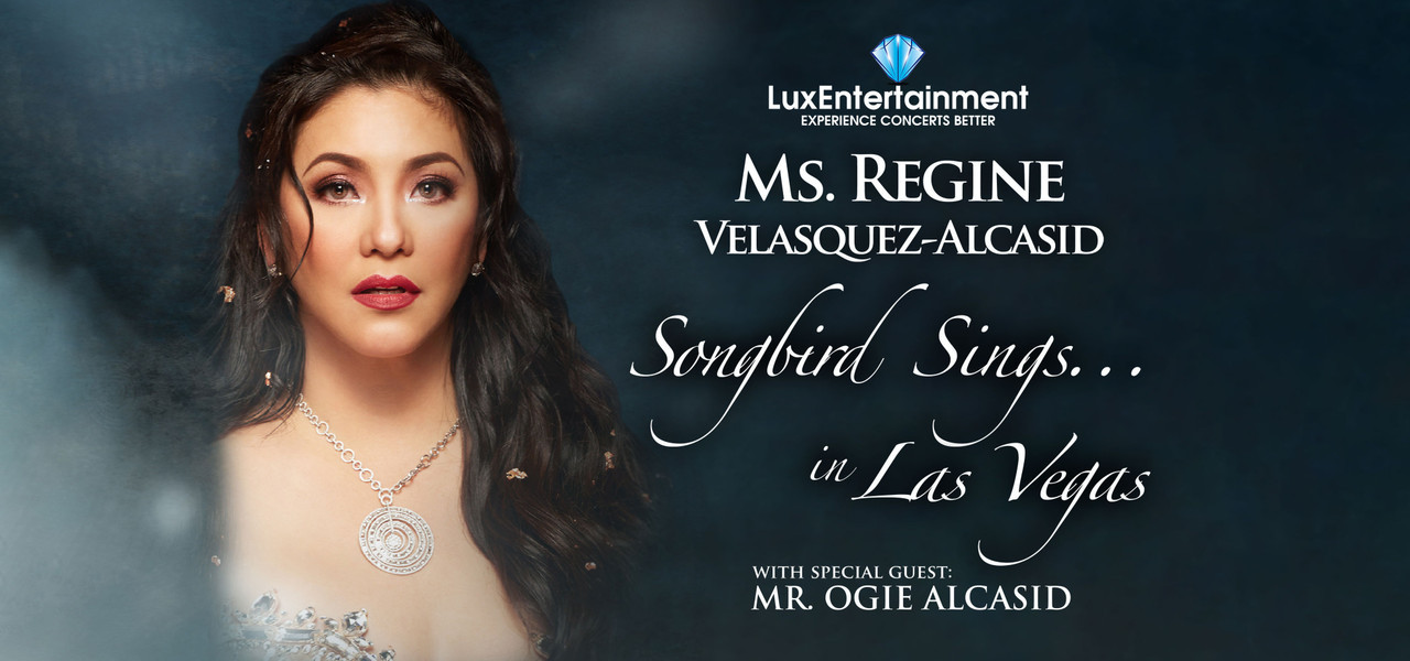 Ms Regine Velasquez-Alcasid appearing in Las Vegas Nevada on May 18, 2019 with special guest Mr. Olgie Alcasid