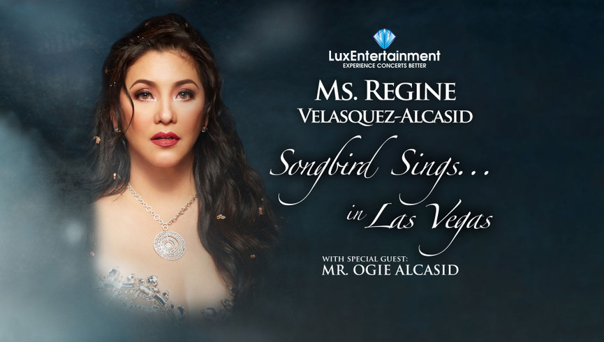 Ms Regine Velasquez-Alcasid appearing in Las Vegas Nevada on May 18, 2019 with special guest Mr. Olgie Alcasid