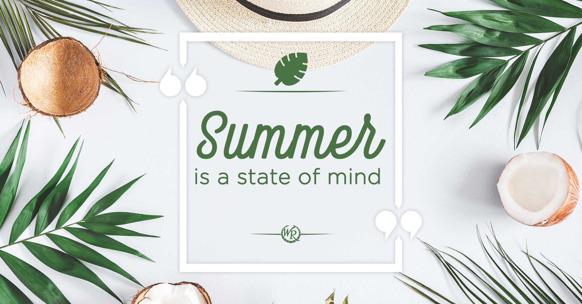 Summer Is A State Of Mind | Motivational Summer Quotes