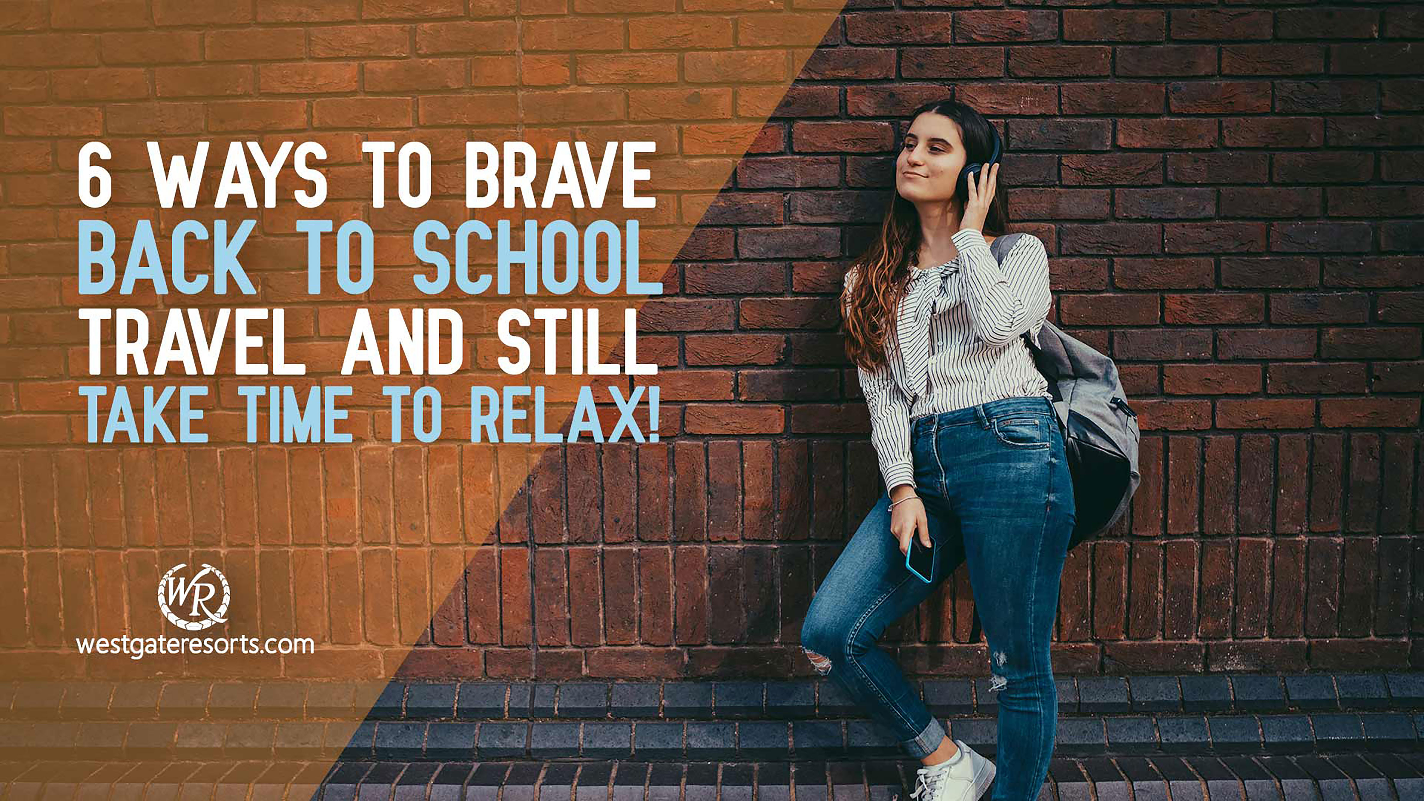 6 Ways To Brave Back to School Travel and Still Take Time To Relax!