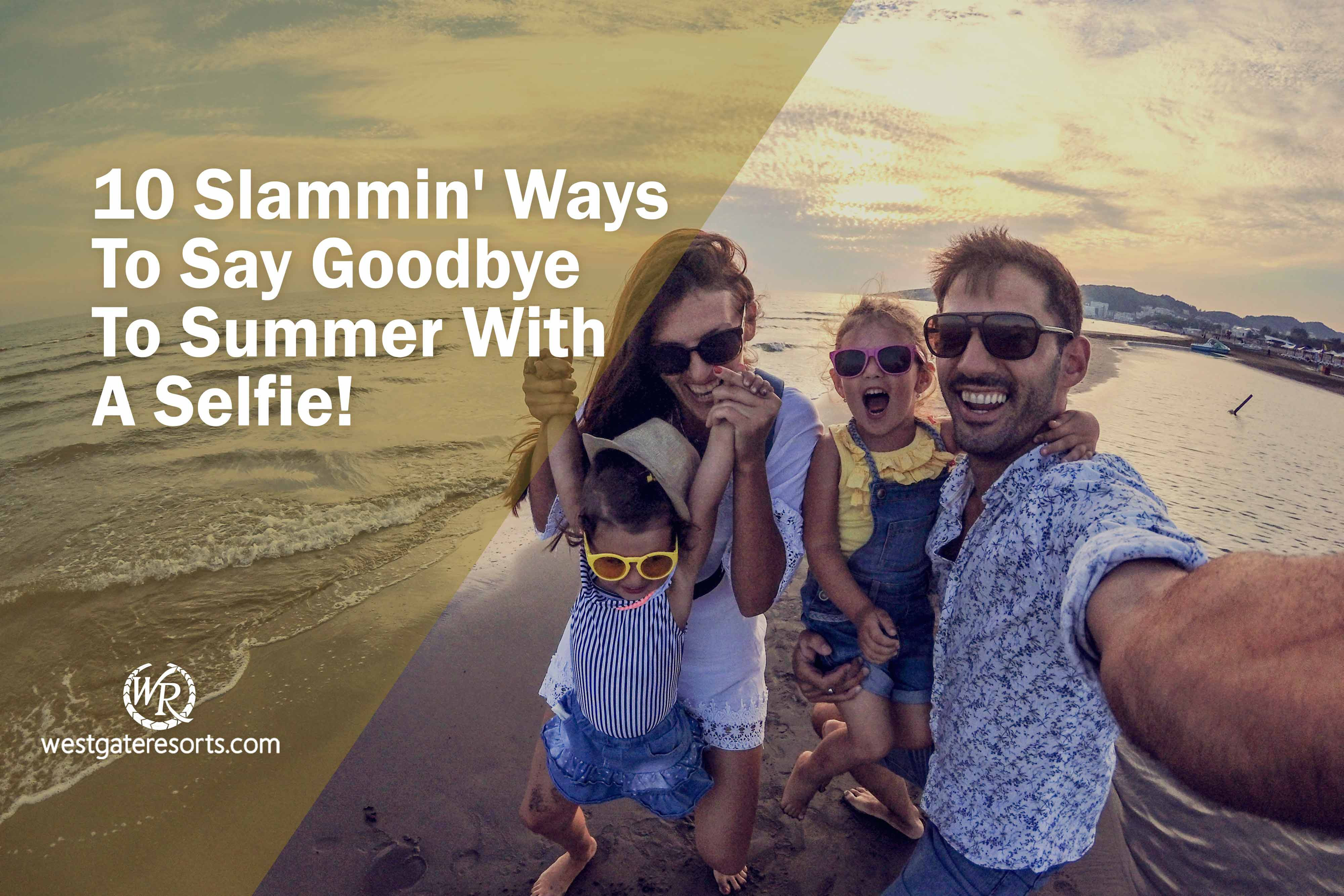 Summer Selfie Captions | 10 Ways To Say Goodbye To Summer With A Selfie