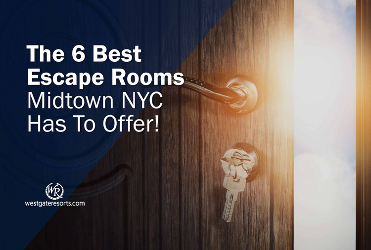 Best Escape Rooms Midtown NYC