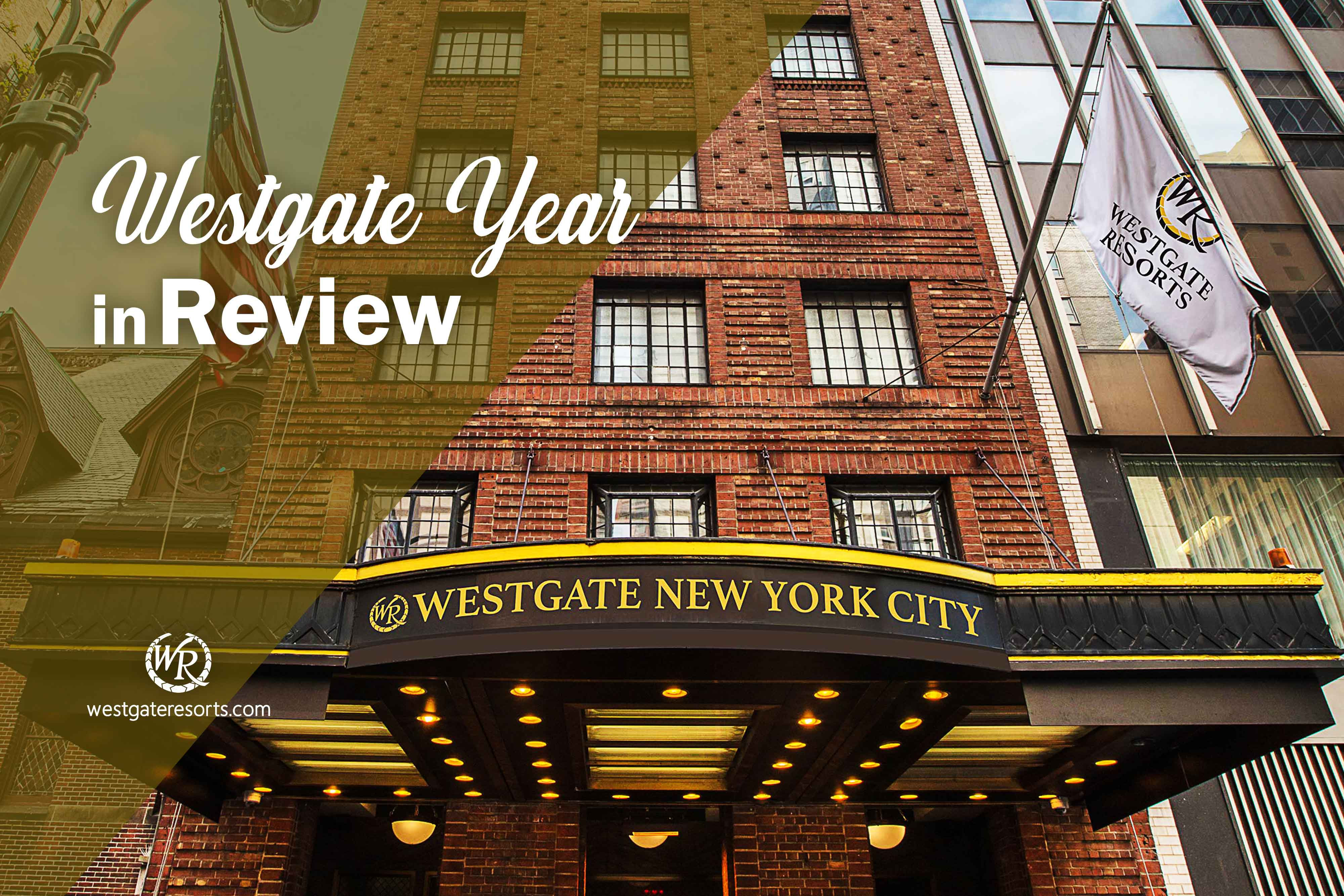 Westgate's Year In Review | Westgate Resorts