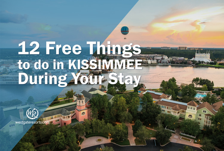 12 Free Things to do in Kissimmee During Your Stay