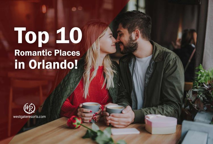 Romantic Spots And Date Ideas In Orlando!