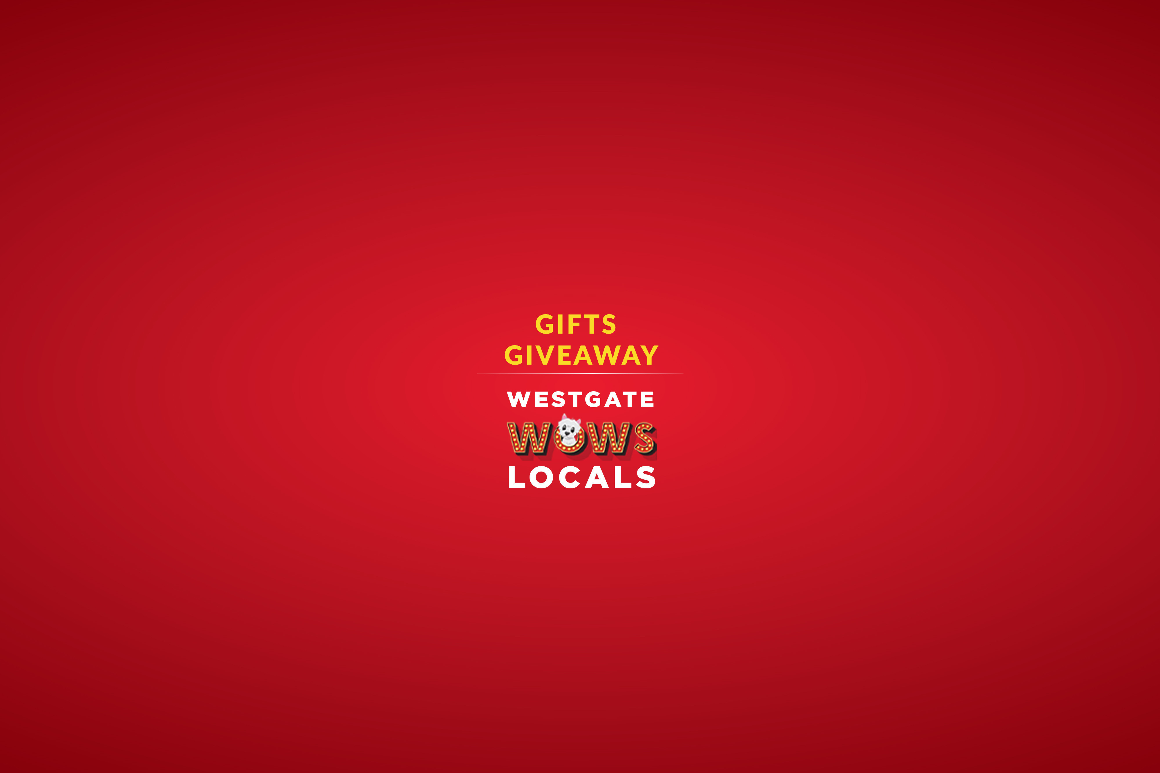 Gift Giveaways WOWS Locals   Westgate Las Vegas Resort & Casino