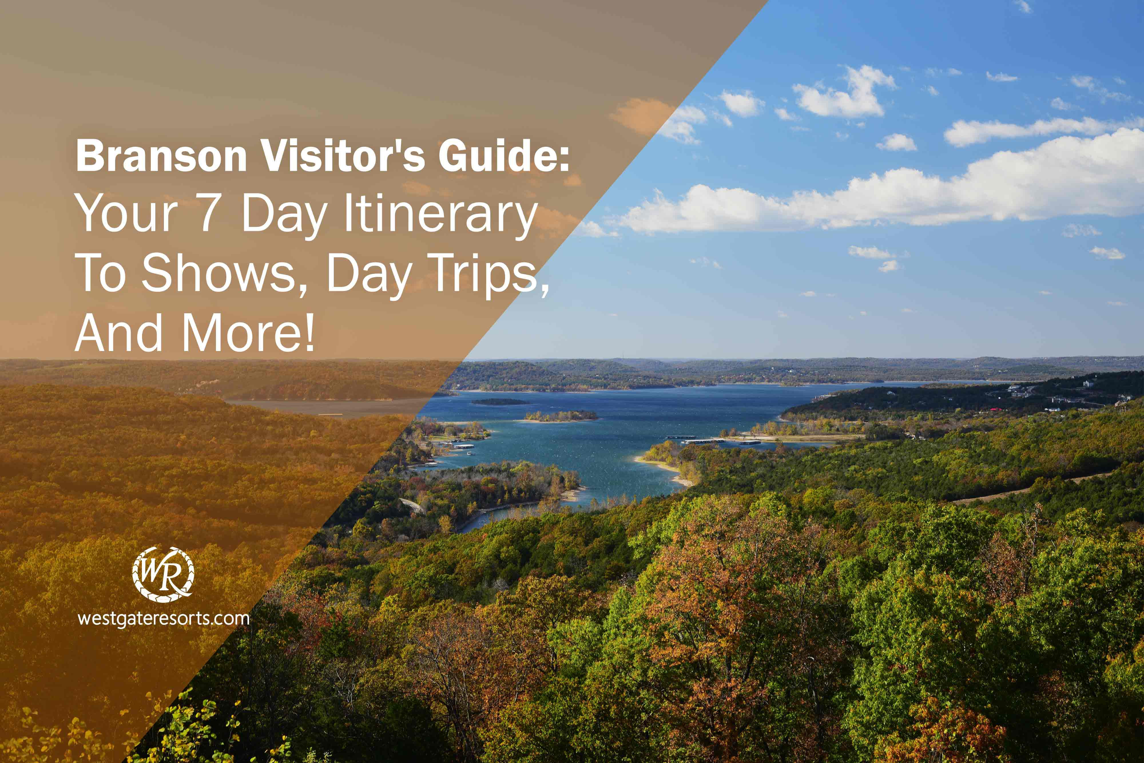 Branson Visitor's Guide: Your 7 Day Itinerary To Shows, Day Trips, And More!