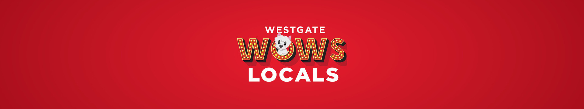 Westgate WOWs Locals   Westgate Las Vegas Resort & Casino