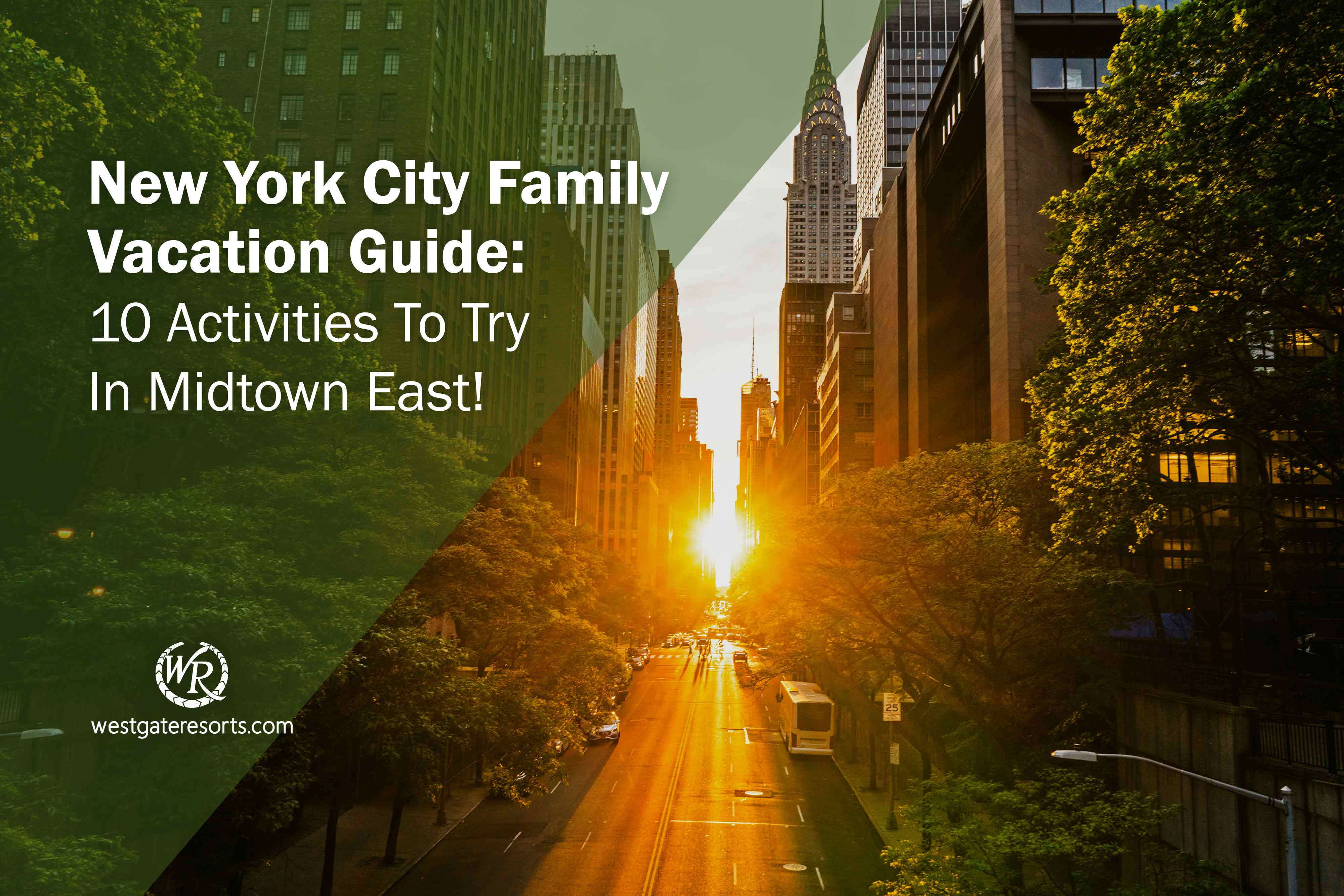 10 Activities In Midtown East For Kids | New York City Family Vacations