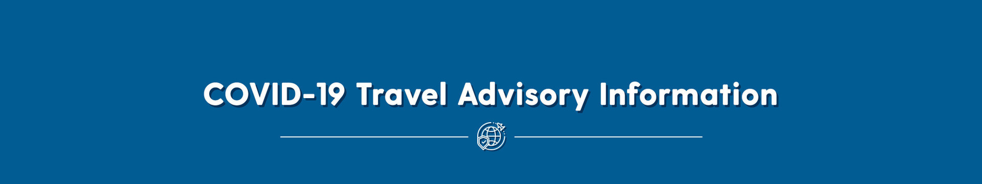 Coronavirus Travel Advisory