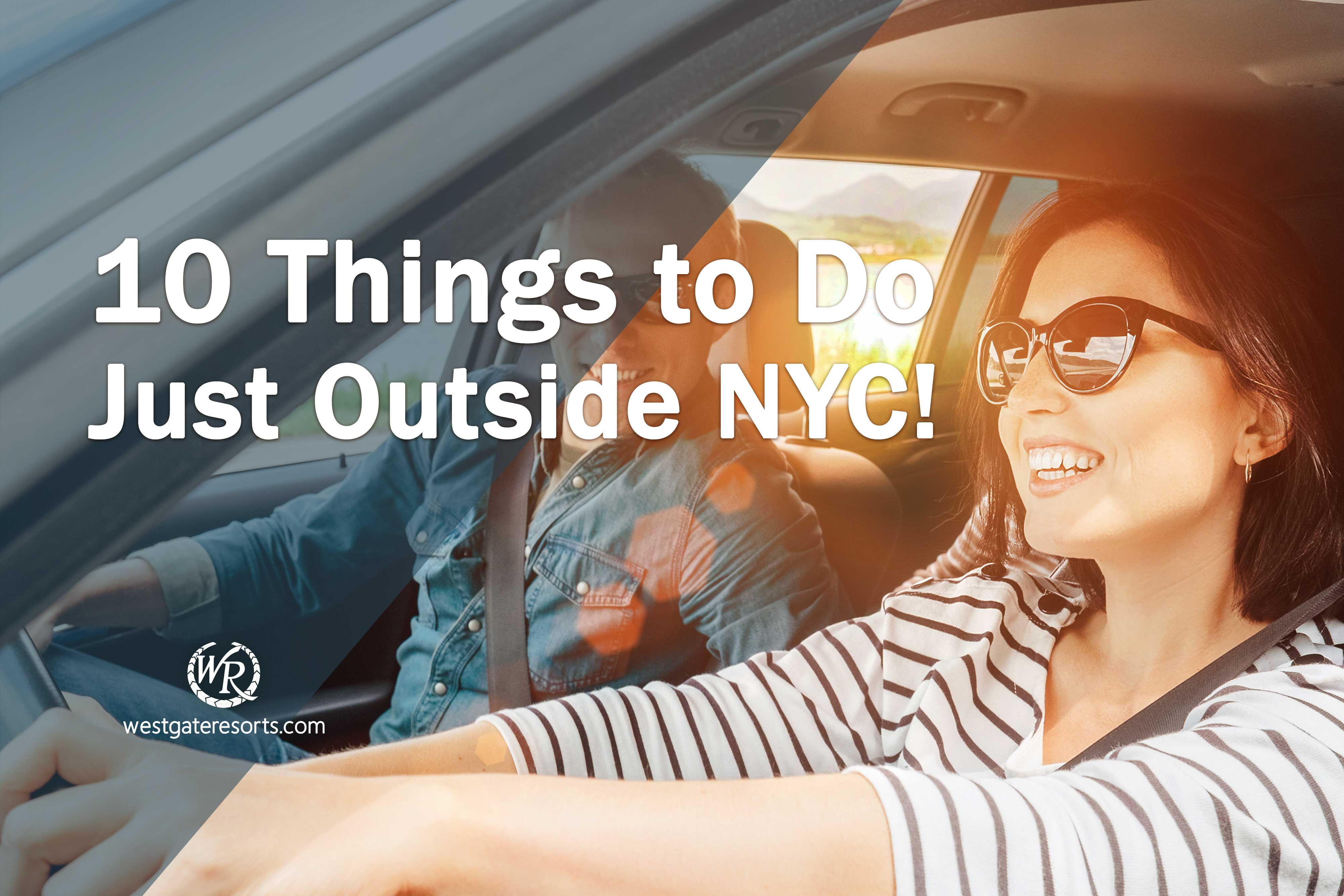 10 Things to Do Just Outside NYC