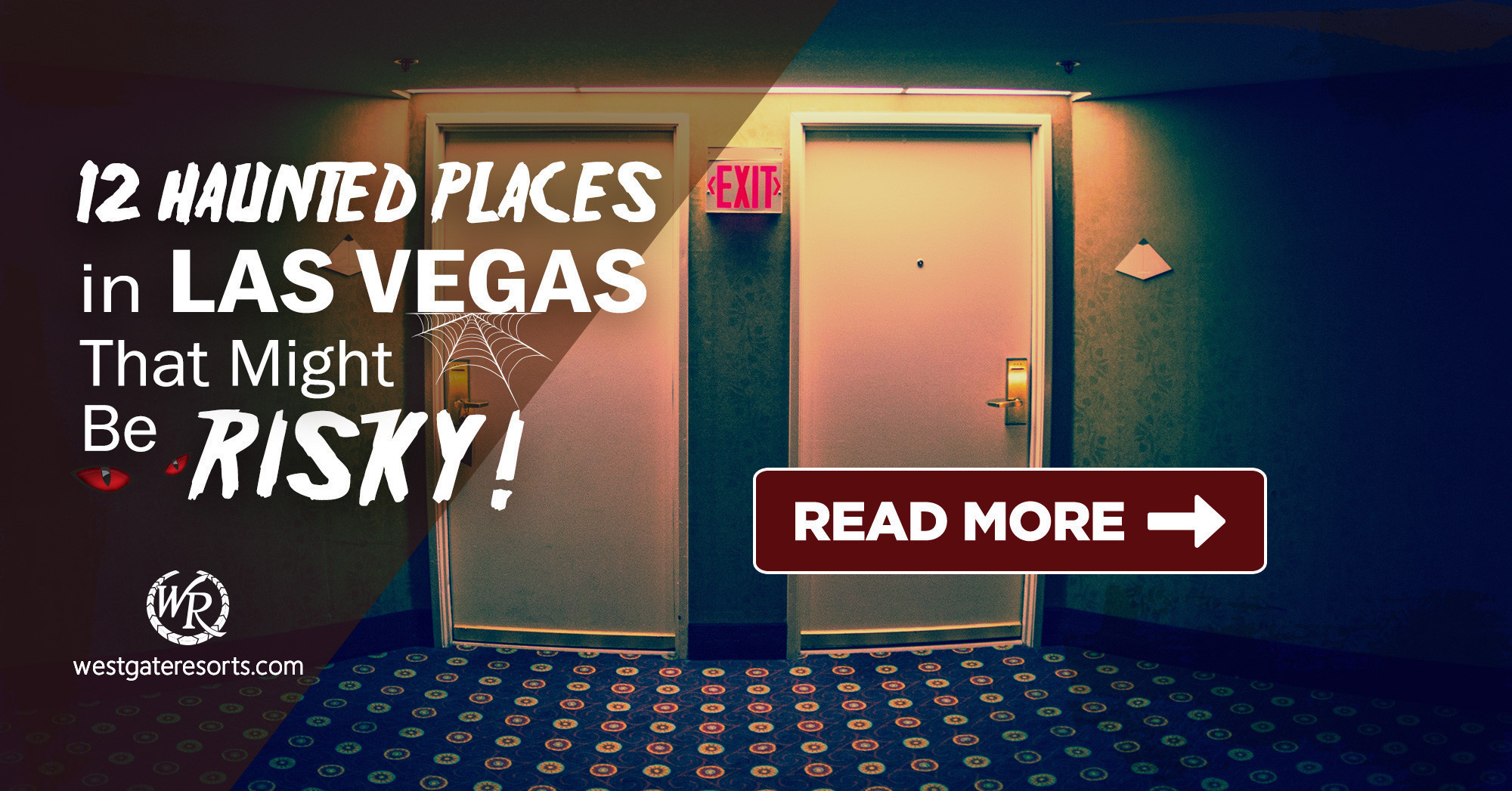 12 Haunted Places in Las Vegas | Westgate Resorts Travel Blog