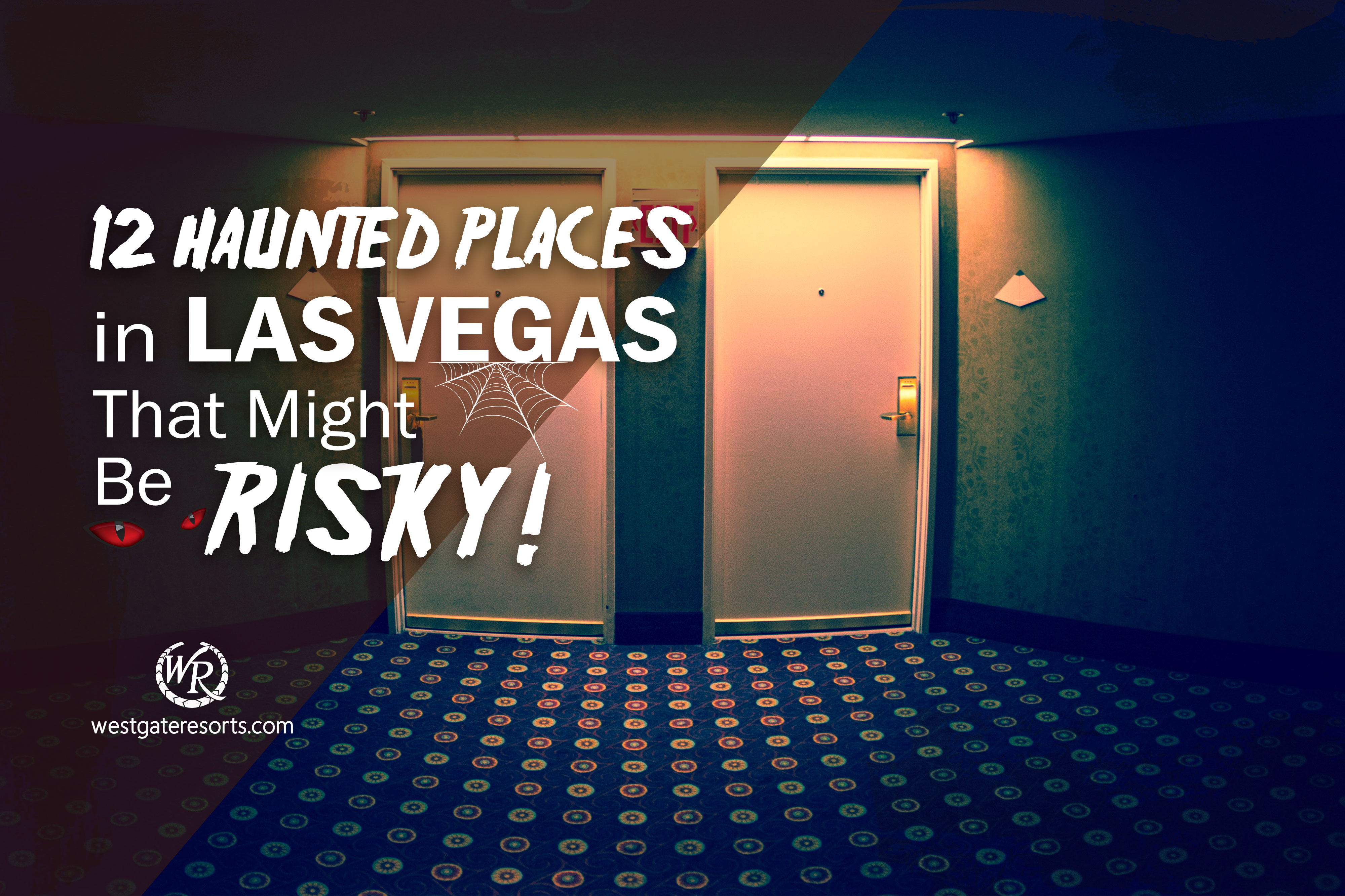 12 Haunted Places in Las Vegas That Might Be Risky!